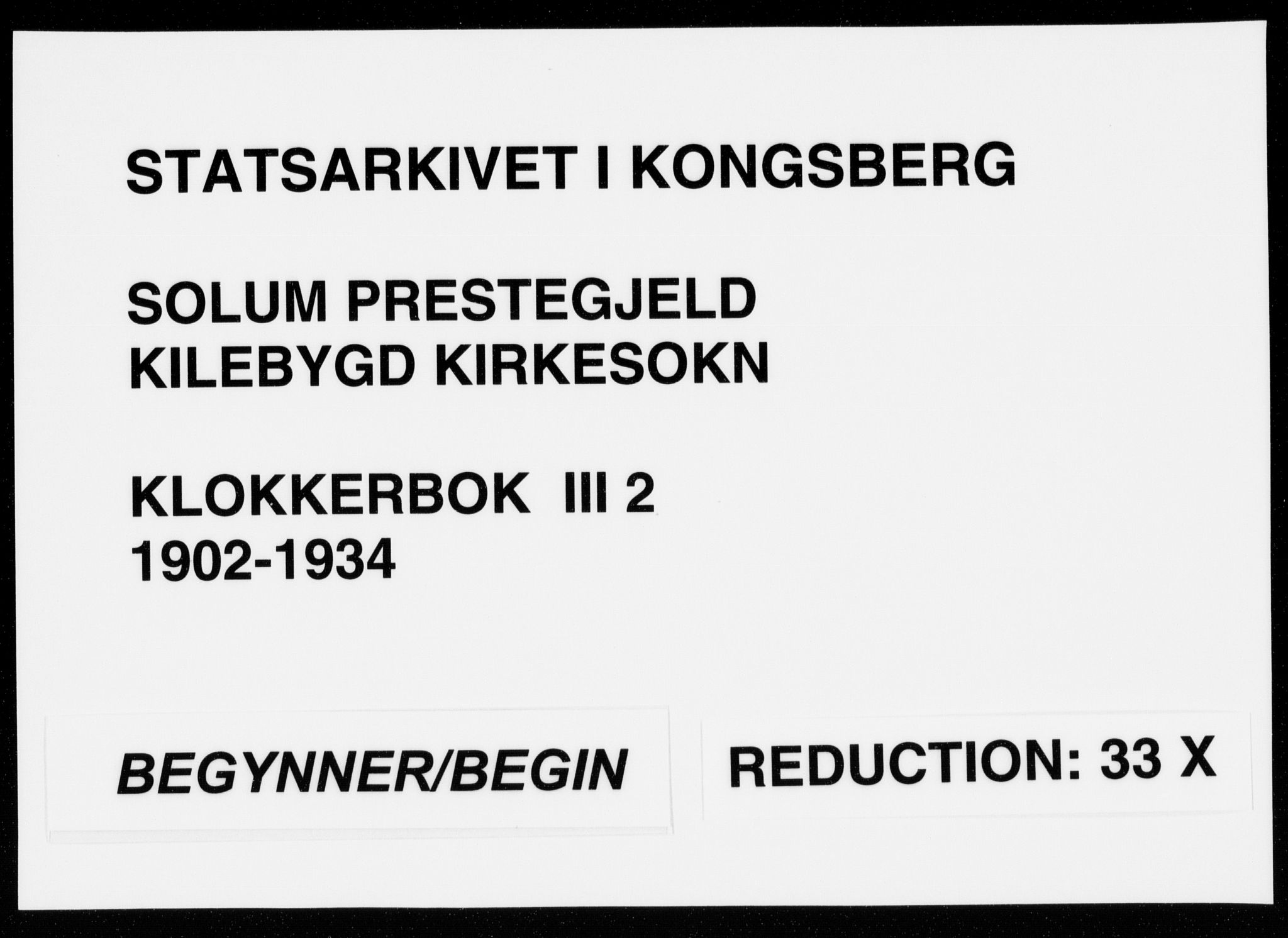 SAKO, Solum kirkebøker, G/Gc/L0002: Klokkerbok nr. III 2, 1902-1934