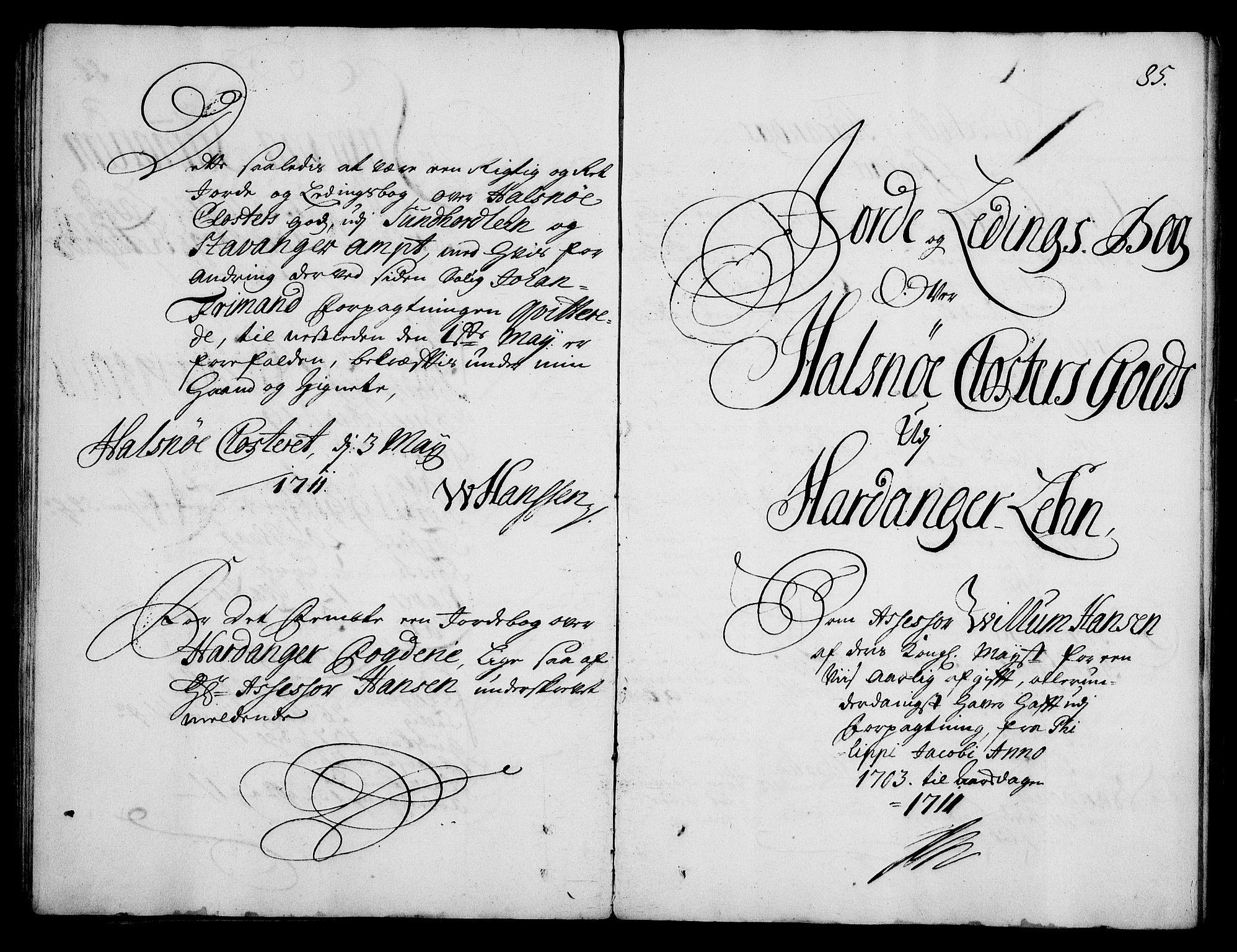 RA, Rentekammeret inntil 1814, Realistisk ordnet avdeling, On/L0003: [Jj 4]: Kommisjonsforretning over Vilhelm Hanssøns forpaktning av Halsnøy klosters gods, 1712-1722, s. 84b-85a
