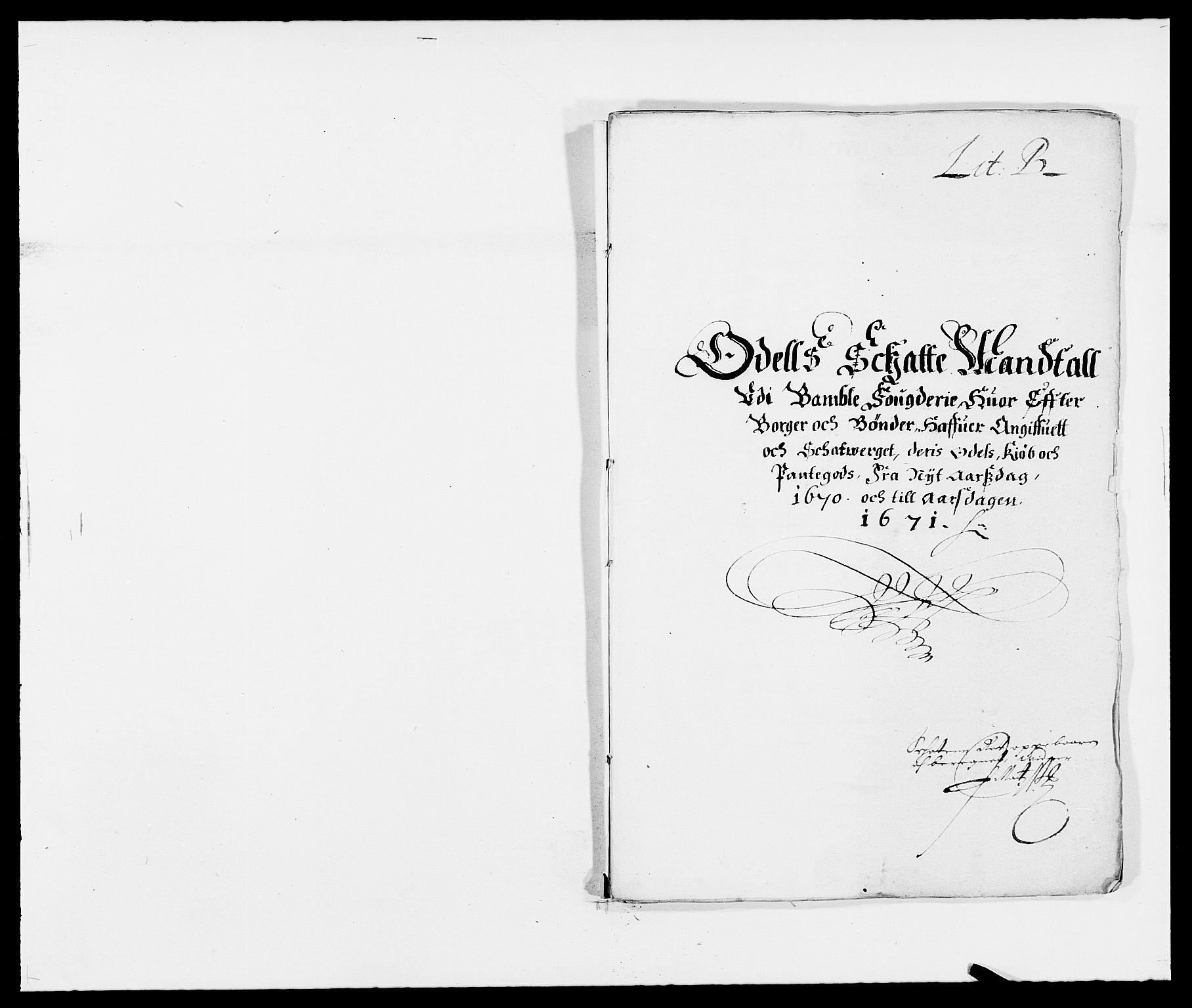 RA, Rentekammeret inntil 1814, Reviderte regnskaper, Fogderegnskap, R34/L2041: Fogderegnskap Bamble, 1670-1672, s. 31