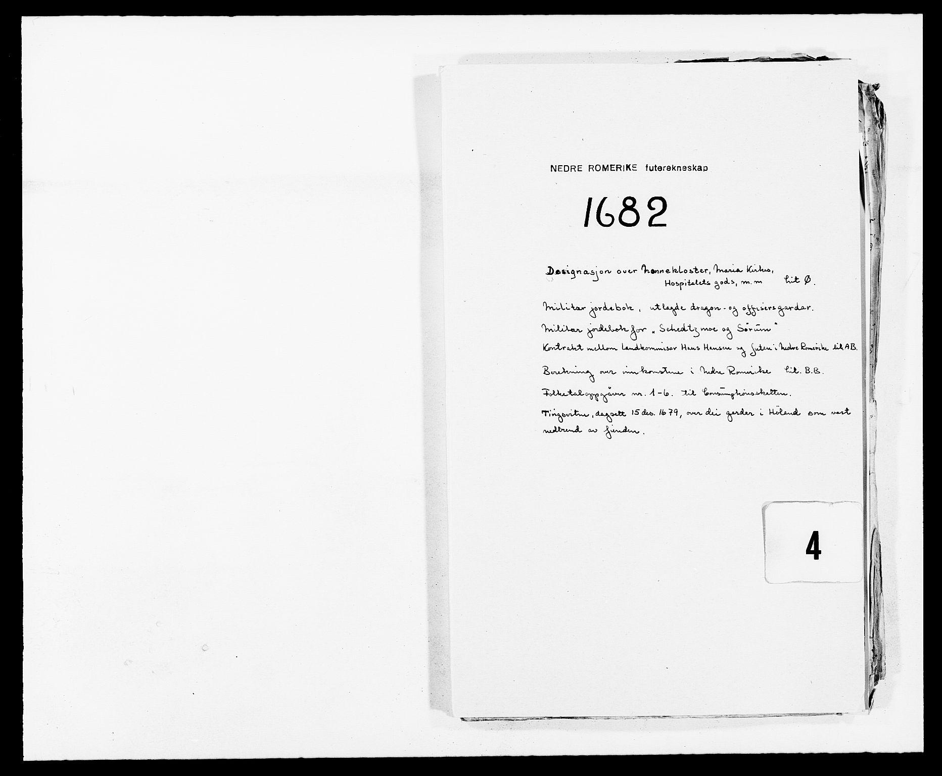 RA, Rentekammeret inntil 1814, Reviderte regnskaper, Fogderegnskap, R11/L0570: Fogderegnskap Nedre Romerike, 1682, s. 255