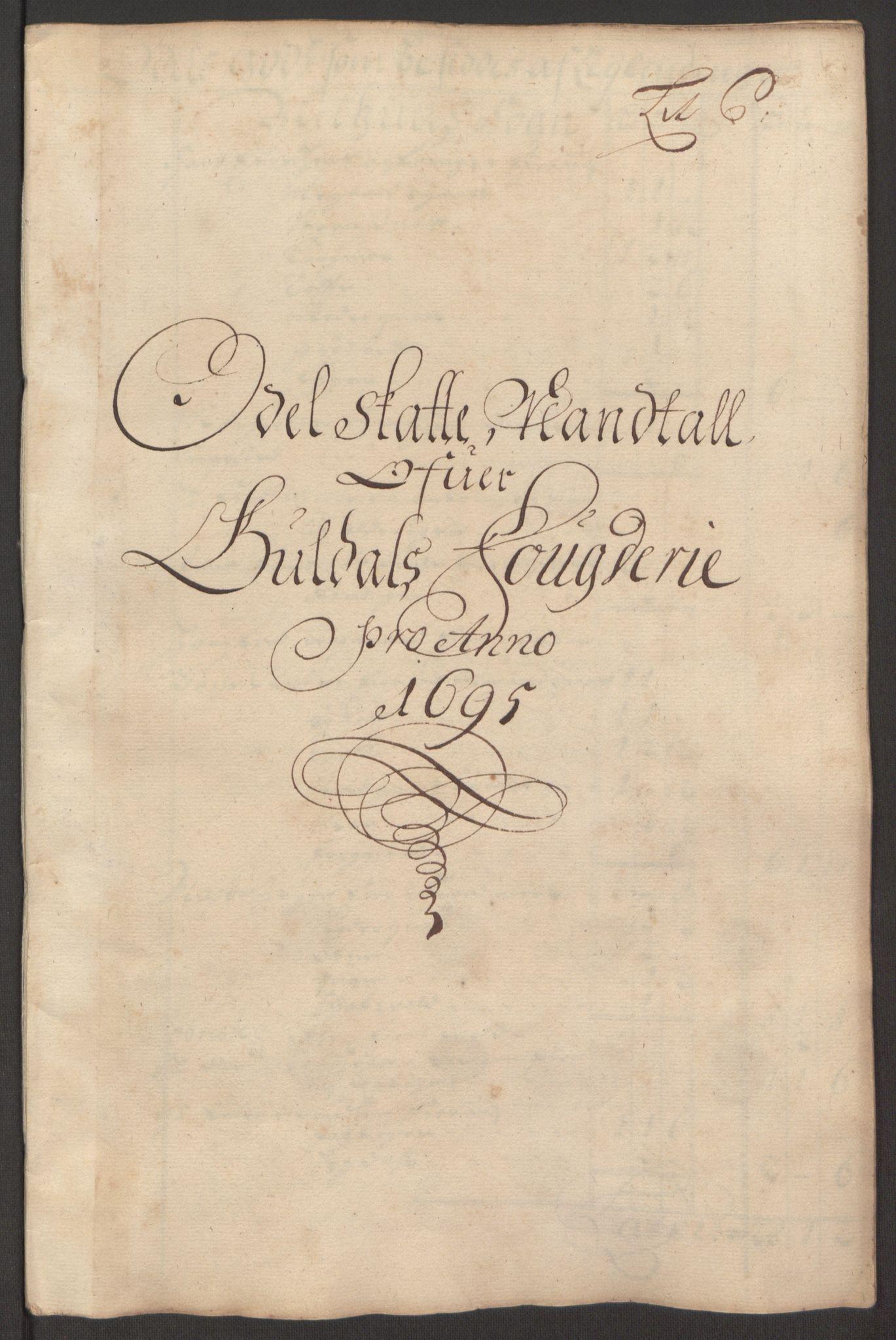 RA, Rentekammeret inntil 1814, Reviderte regnskaper, Fogderegnskap, R60/L3945: Fogderegnskap Orkdal og Gauldal, 1695, s. 317