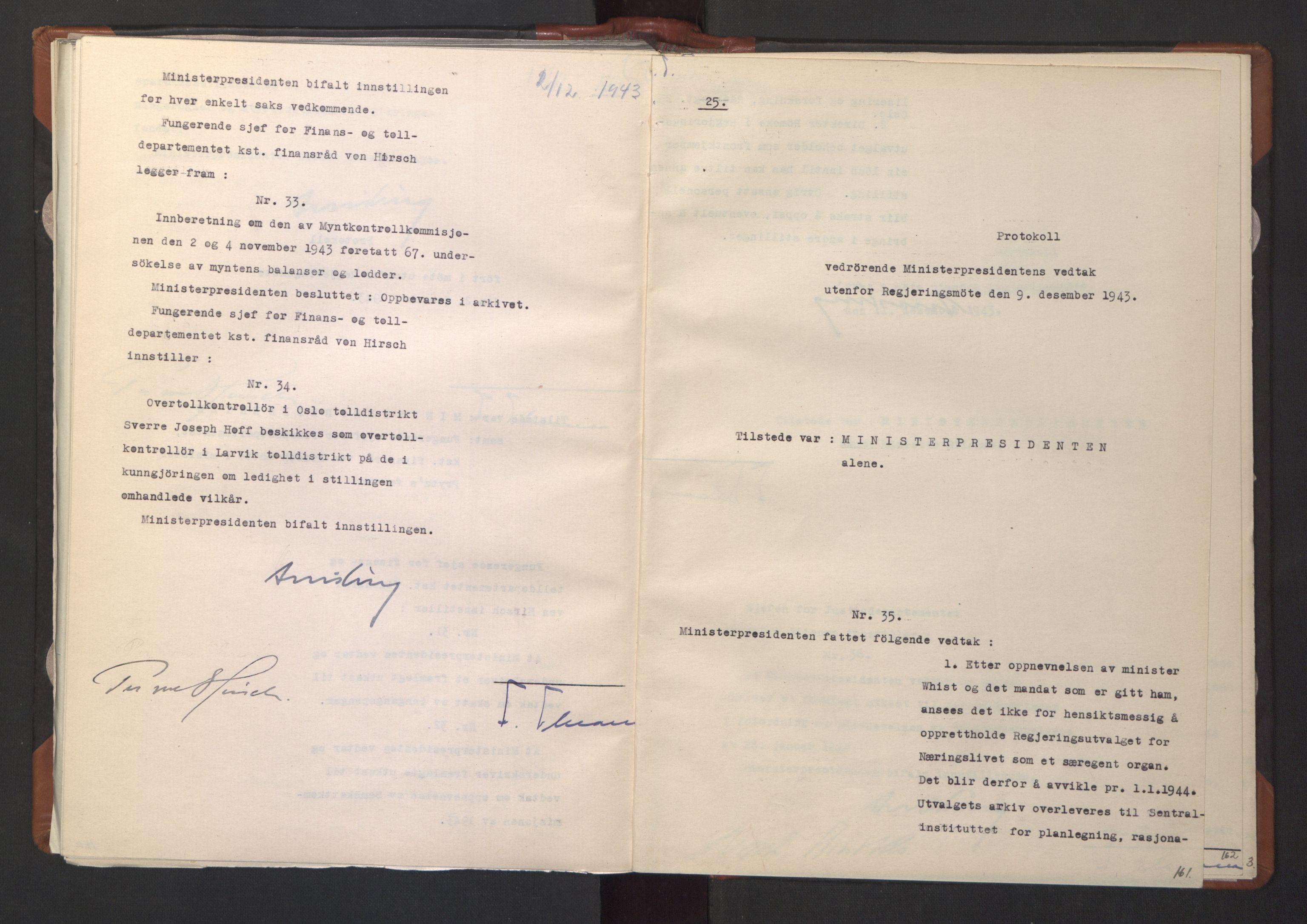 RA, NS-administrasjonen 1940-1945 (Statsrådsekretariatet, de kommisariske statsråder mm), D/Da/L0003: Vedtak (Beslutninger) nr. 1-746 og tillegg nr. 1-47 (RA. j.nr. 1394/1944, tilgangsnr. 8/1944, 1943, s. 160b-161a