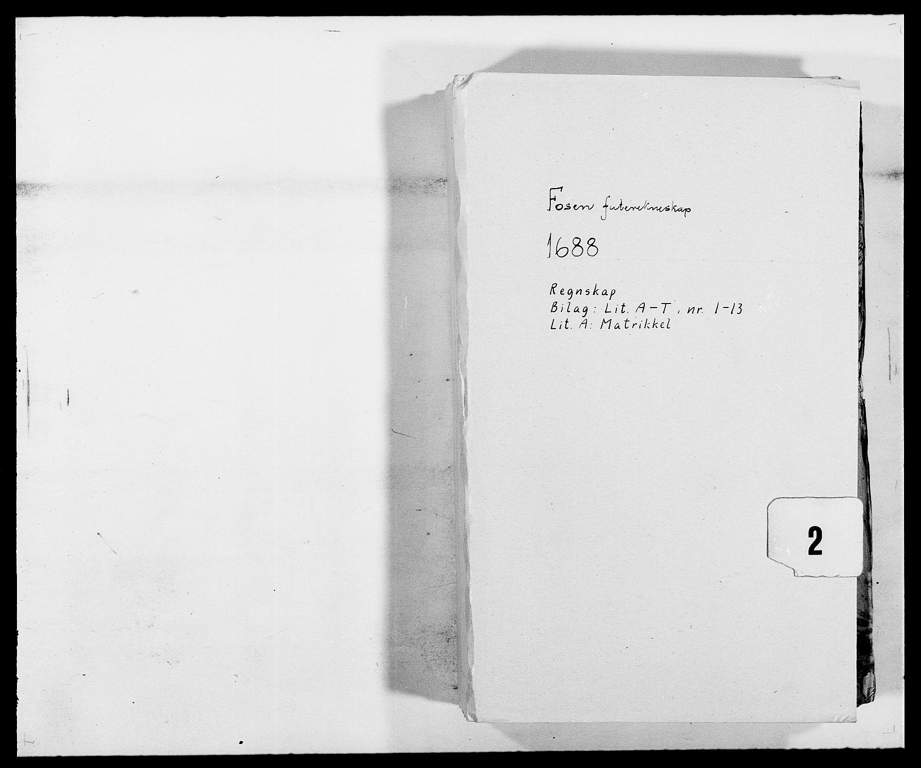 RA, Rentekammeret inntil 1814, Reviderte regnskaper, Fogderegnskap, R57/L3846: Fogderegnskap Fosen, 1688, s. 1