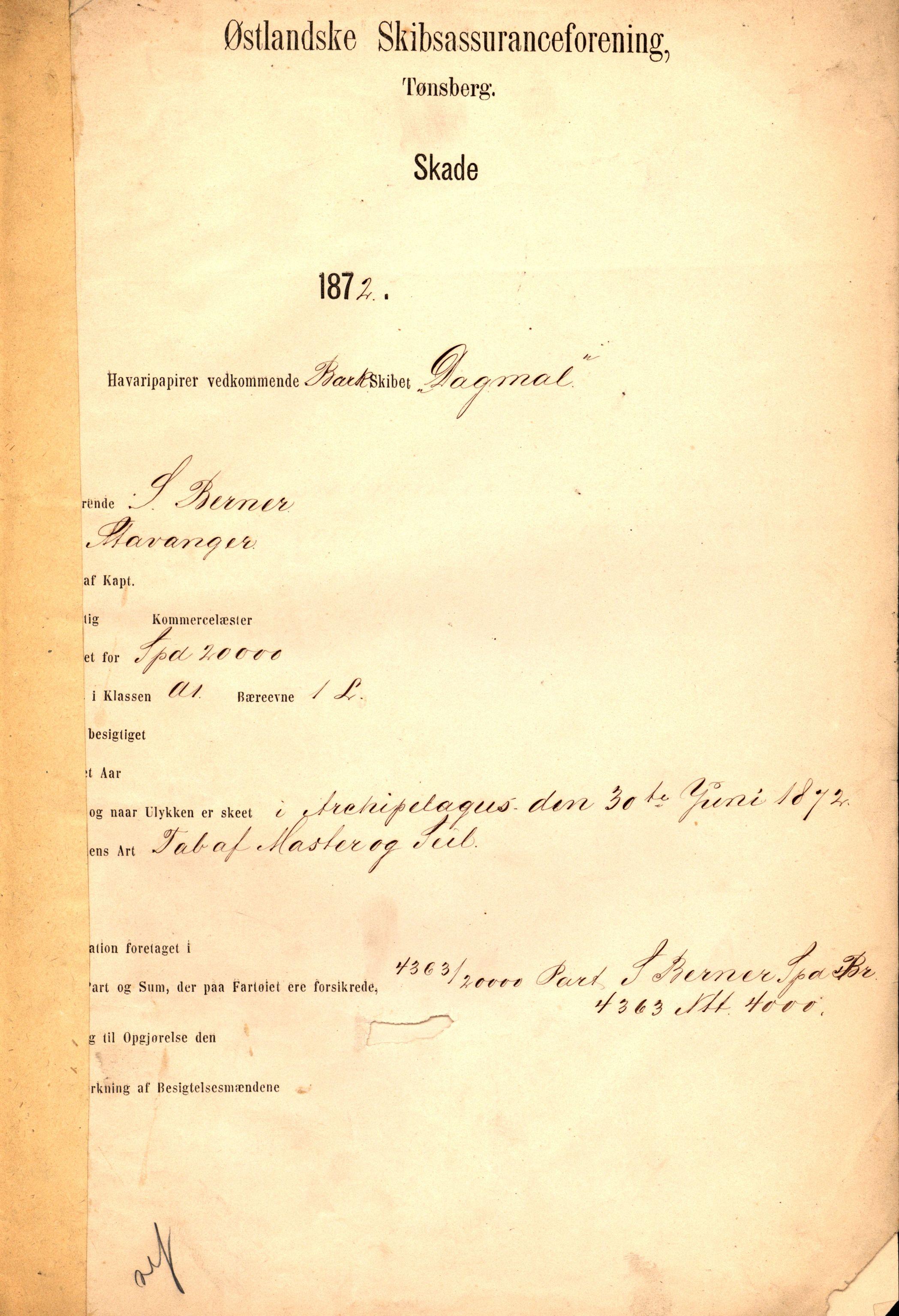 VEMU, Pa 63 - Østlandske skibsassuranceforening, G/Ga/L0003: Havaridokumenter, 1872