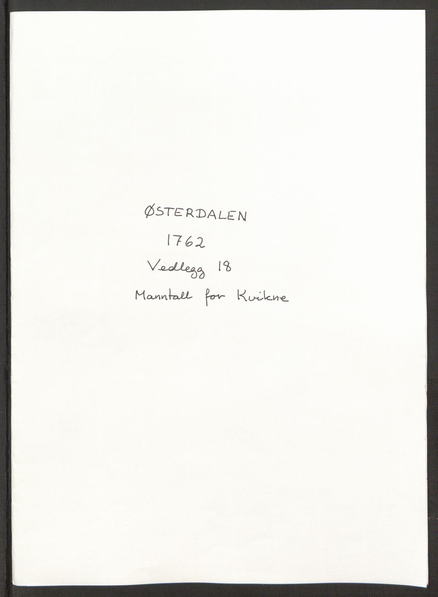 RA, Rentekammeret inntil 1814, Reviderte regnskaper, Fogderegnskap, R15/L1014: Ekstraskatten Østerdal, 1762-1764, s. 437
