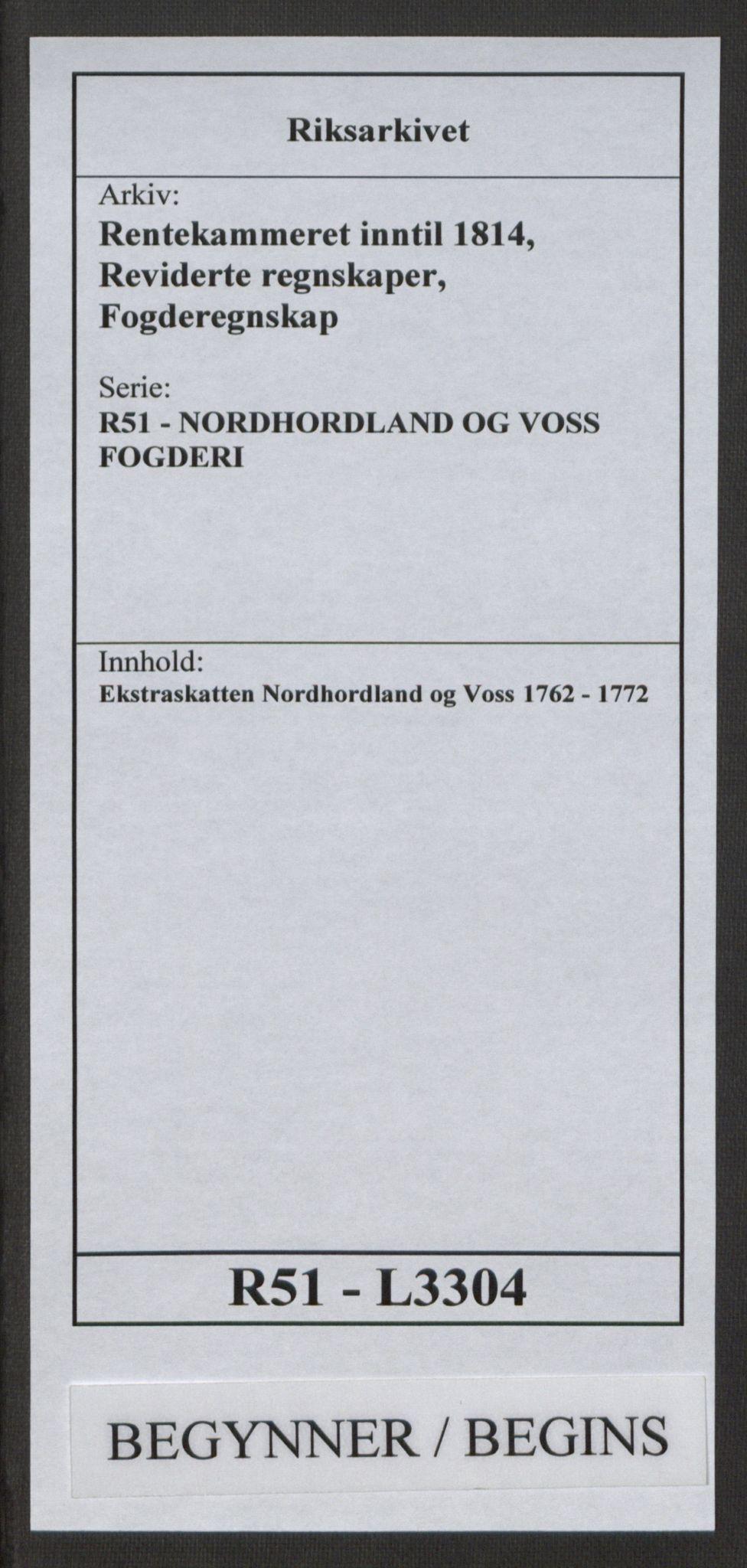 RA, Rentekammeret inntil 1814, Reviderte regnskaper, Fogderegnskap, R51/L3304: Ekstraskatten Nordhordland og Voss, 1762-1772, s. 1