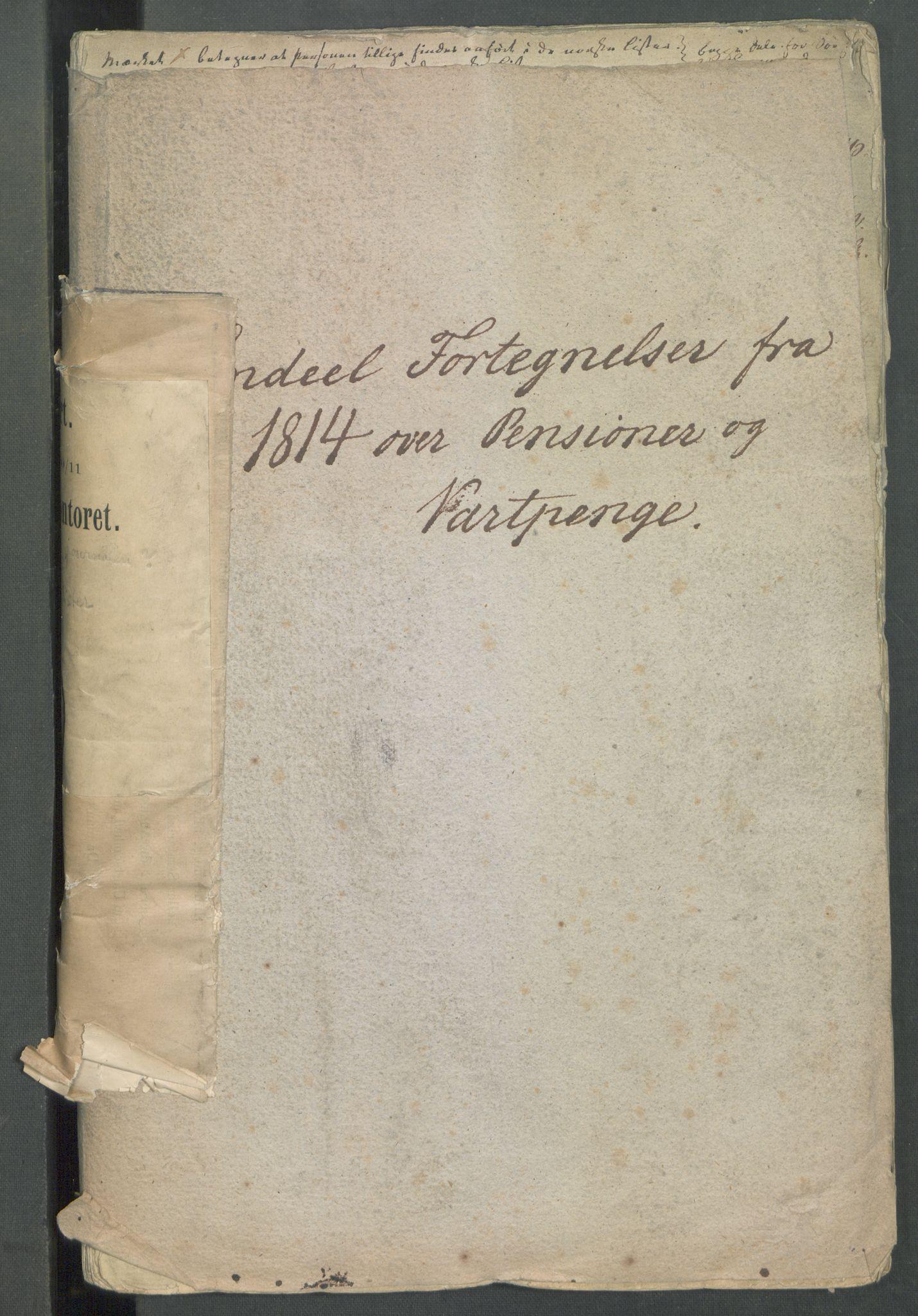 """RA, Departementene i 1814, Fa/L0027: Bokholderkontoret - """"En del fortegnelser fra 1814 over pensjoner og vartpenge"""", 1814, s. 2"""