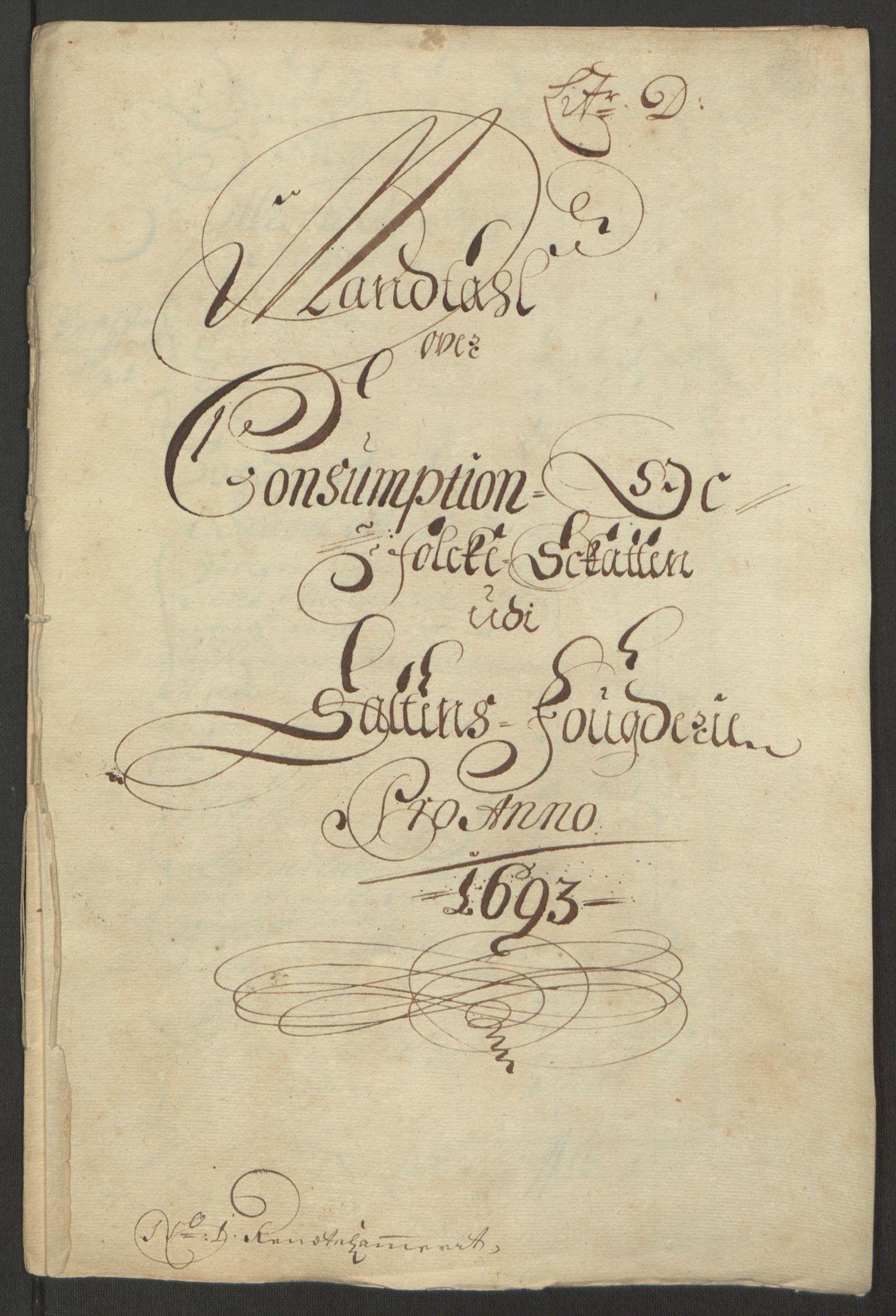 RA, Rentekammeret inntil 1814, Reviderte regnskaper, Fogderegnskap, R66/L4577: Fogderegnskap Salten, 1691-1693, s. 305