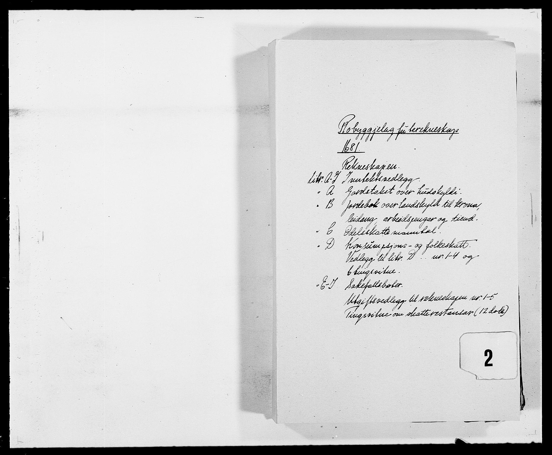 RA, Rentekammeret inntil 1814, Reviderte regnskaper, Fogderegnskap, R40/L2437: Fogderegnskap Råbyggelag, 1681, s. 1