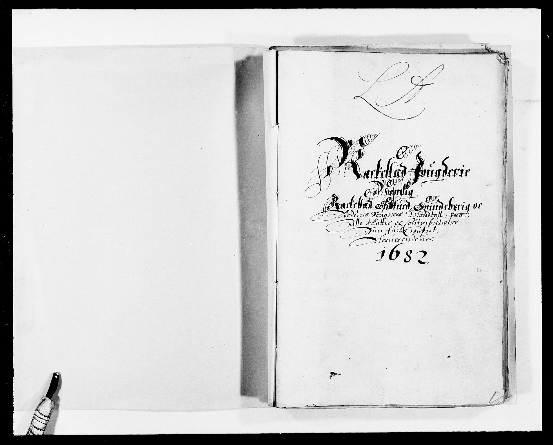 RA, Rentekammeret inntil 1814, Reviderte regnskaper, Fogderegnskap, R05/L0273: Fogderegnskap Rakkestad, 1682, s. 2