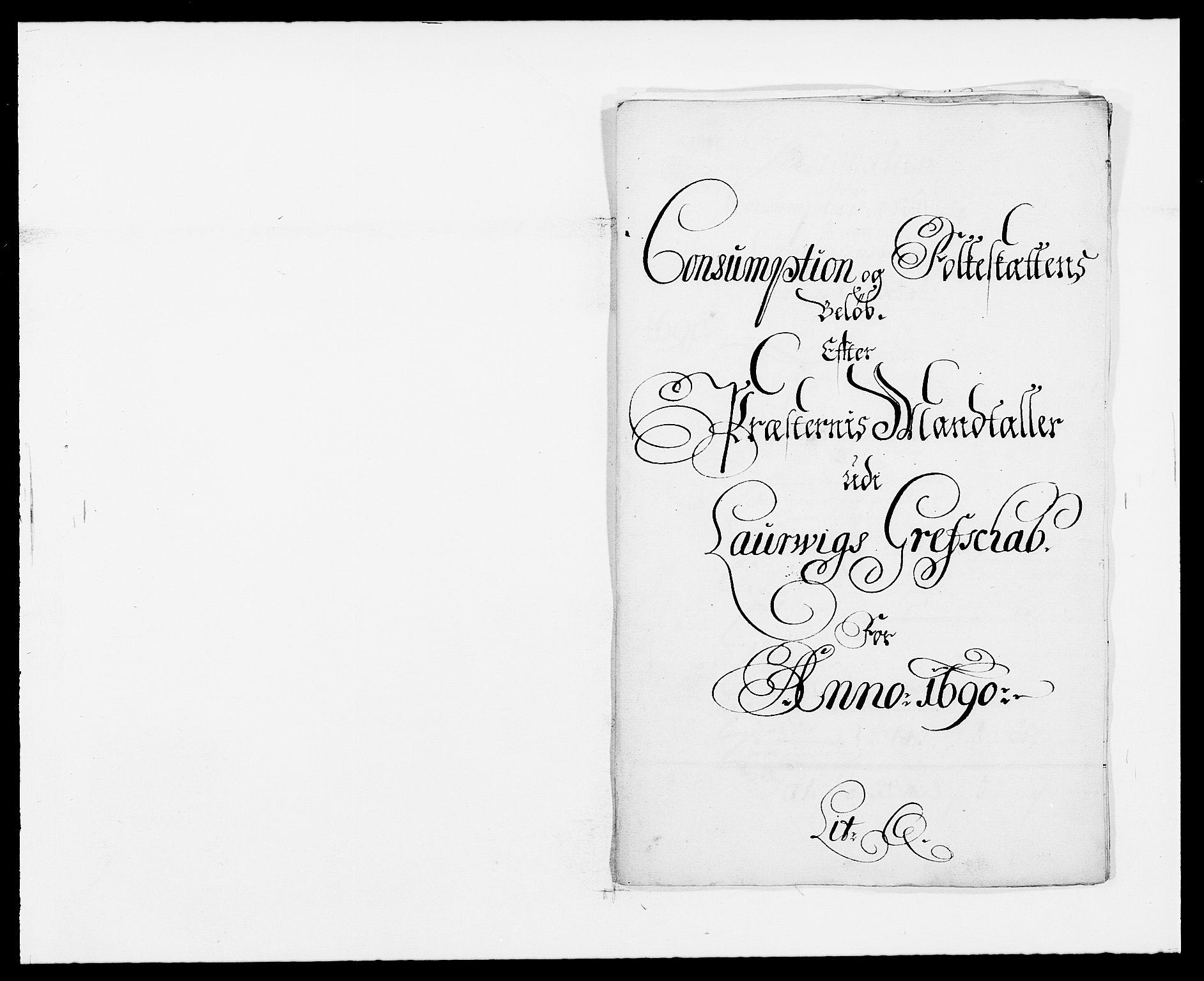 RA, Rentekammeret inntil 1814, Reviderte regnskaper, Fogderegnskap, R33/L1972: Fogderegnskap Larvik grevskap, 1690-1691, s. 190