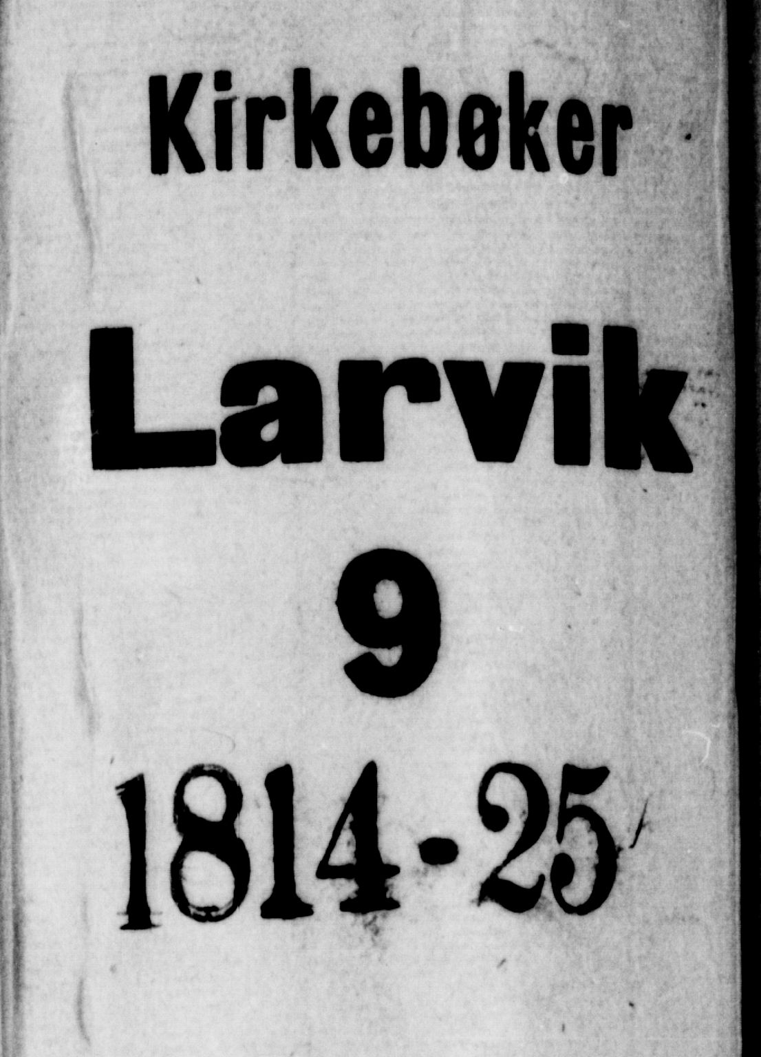 SAKO, Larvik kirkebøker, F/Fa/L0001: Ministerialbok nr. I 1, 1814-1825