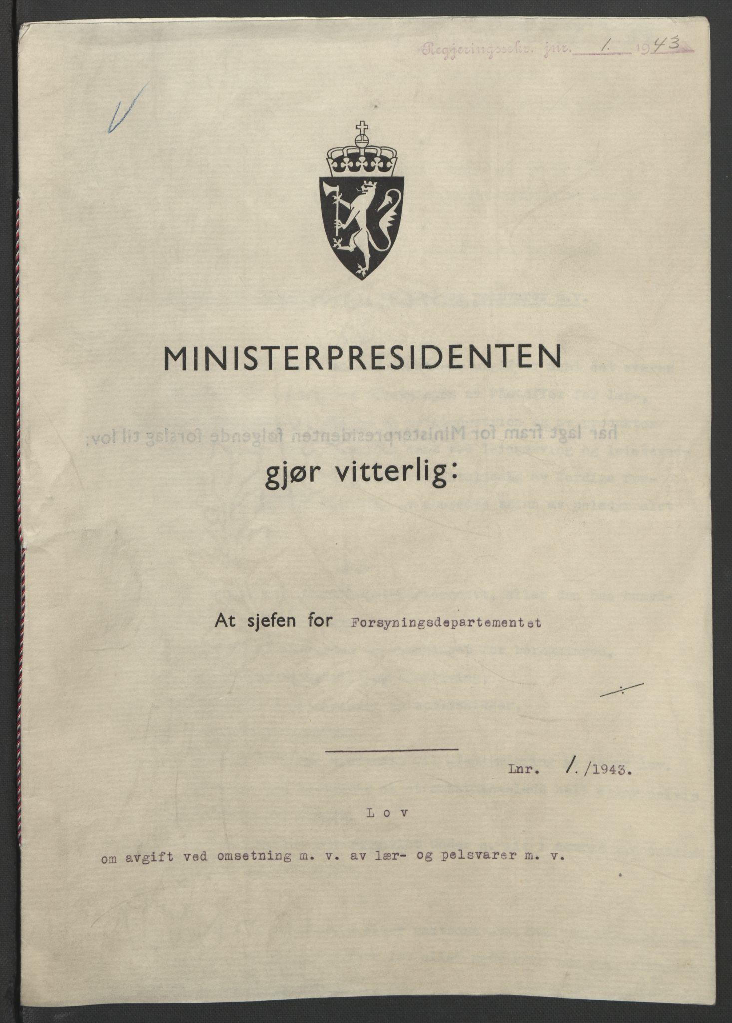 RA, NS-administrasjonen 1940-1945 (Statsrådsekretariatet, de kommisariske statsråder mm), D/Db/L0099: Lover, 1943, s. 2