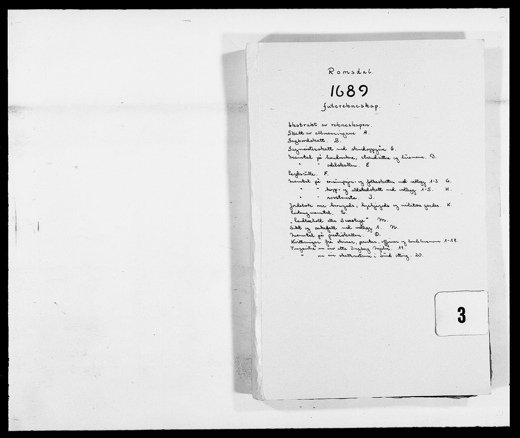 RA, Rentekammeret inntil 1814, Reviderte regnskaper, Fogderegnskap, R55/L3648: Fogderegnskap Romsdal, 1687-1689, s. 309