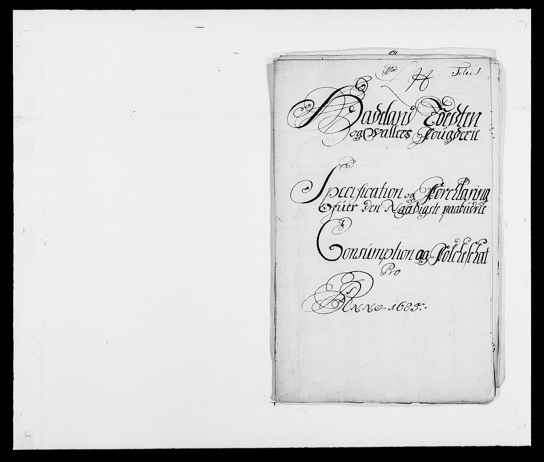 RA, Rentekammeret inntil 1814, Reviderte regnskaper, Fogderegnskap, R18/L1284: Fogderegnskap Hadeland, Toten og Valdres, 1685, s. 187