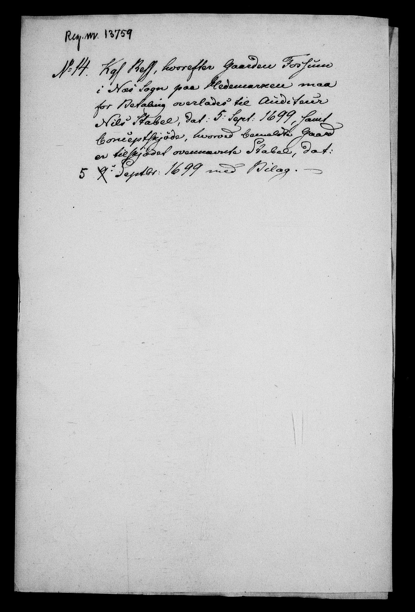 RA, Rentekammeret inntil 1814, Realistisk ordnet avdeling, On/L0013: [Jj 14]: Forskjellige dokumenter om krongodset i Norge, 1672-1722, s. 379