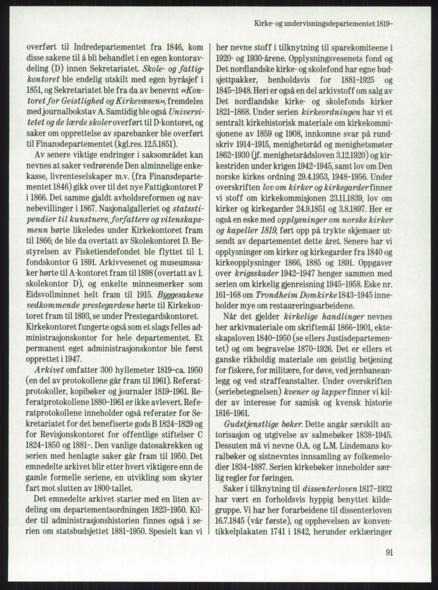 PUBL, Publikasjoner utgitt av Arkivverket, -/-: Knut Johannessen, Ole Kolsrud og Dag Mangset (red.): Håndbok for Riksarkivet (1992), 1992, s. 91