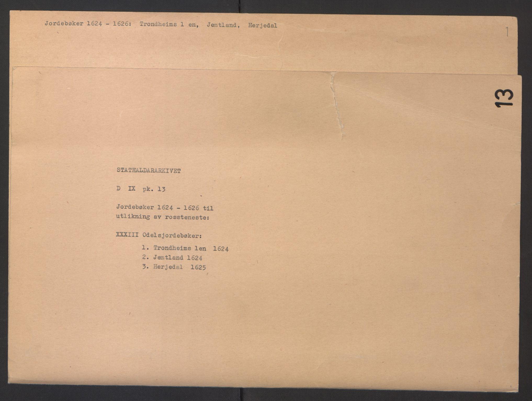 RA, Stattholderembetet 1572-1771, Ek/L0013: Jordebøker til utlikning av rosstjeneste 1624-1626:, 1624-1625, s. 2