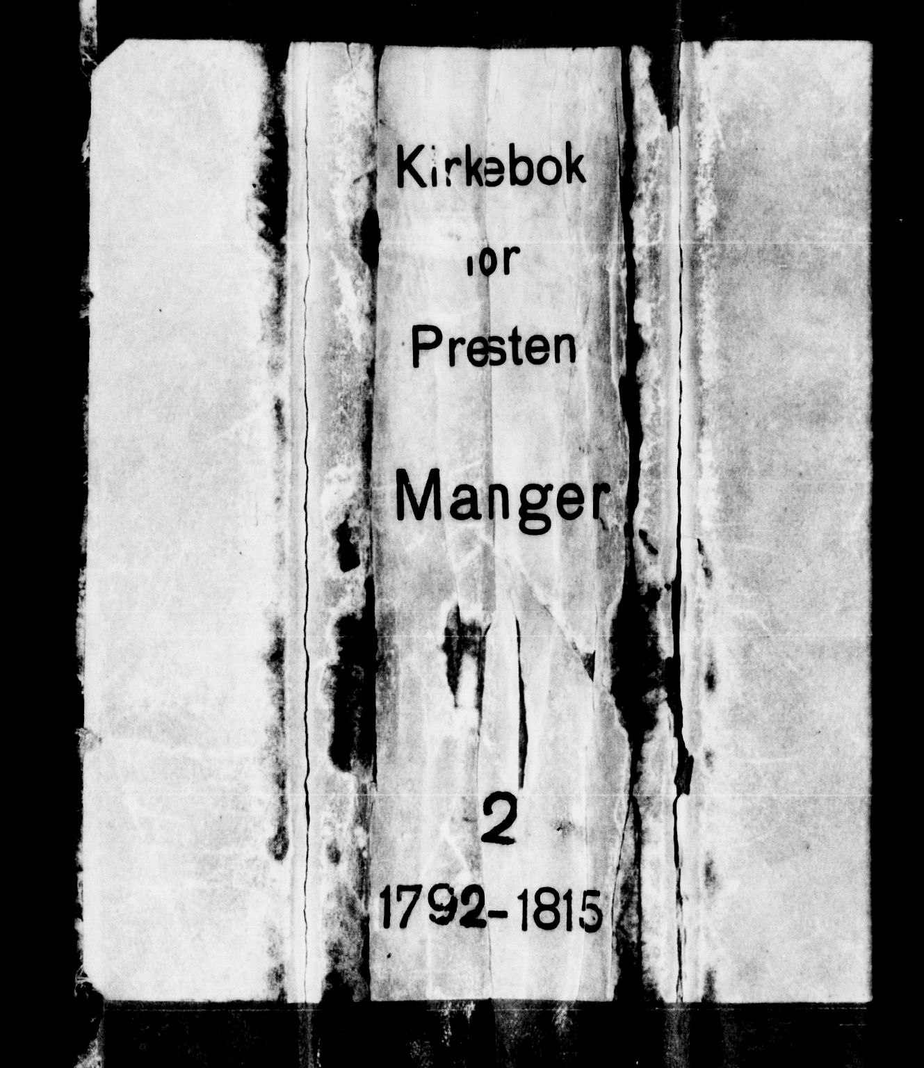 SAB, Manger sokneprestembete, H/Haa: Ministerialbok nr. A 2, 1792-1815