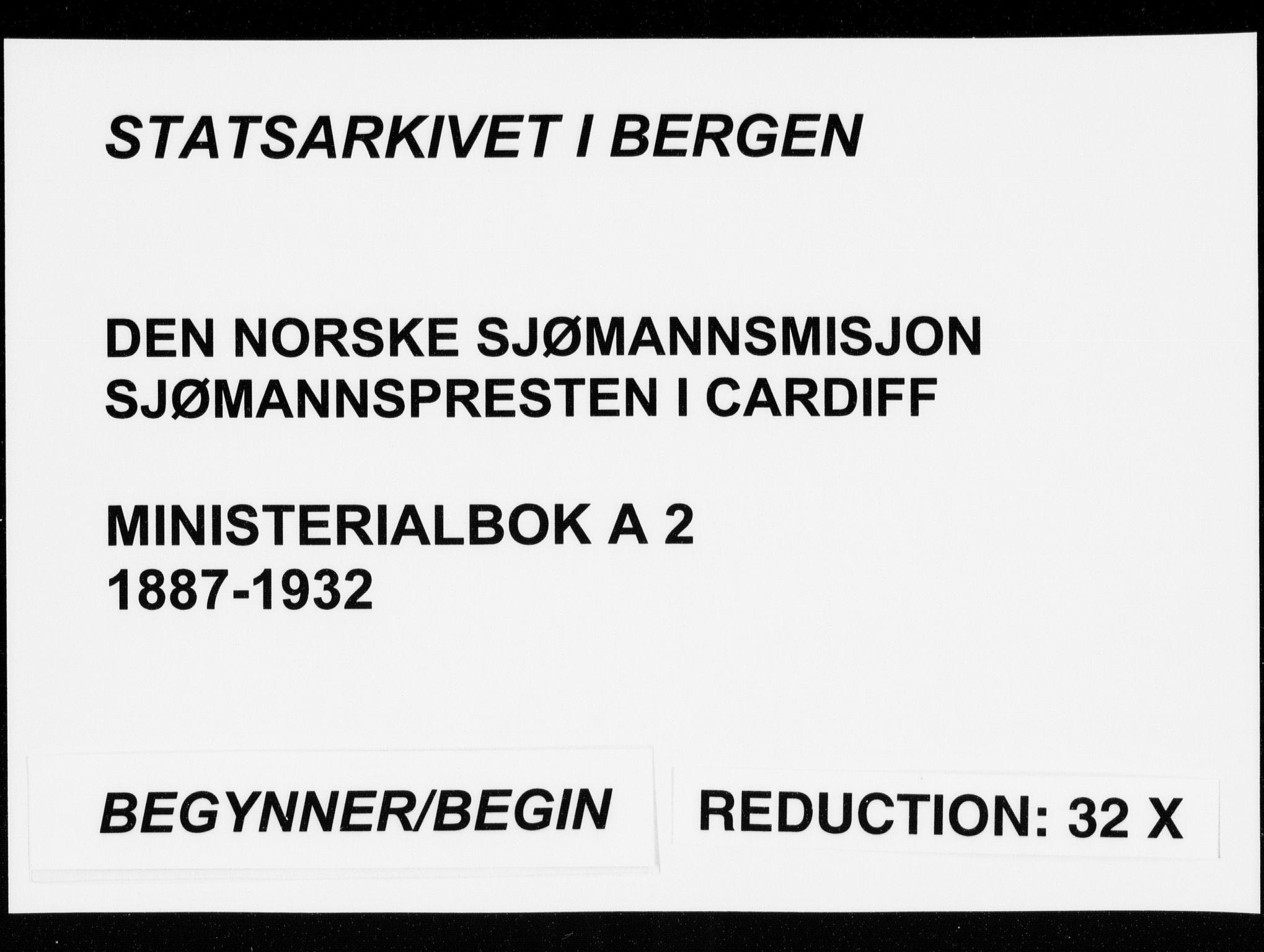 SAB, Den Norske Sjømannsmisjon i utlandet*, Ministerialbok nr. A 2, 1887-1932