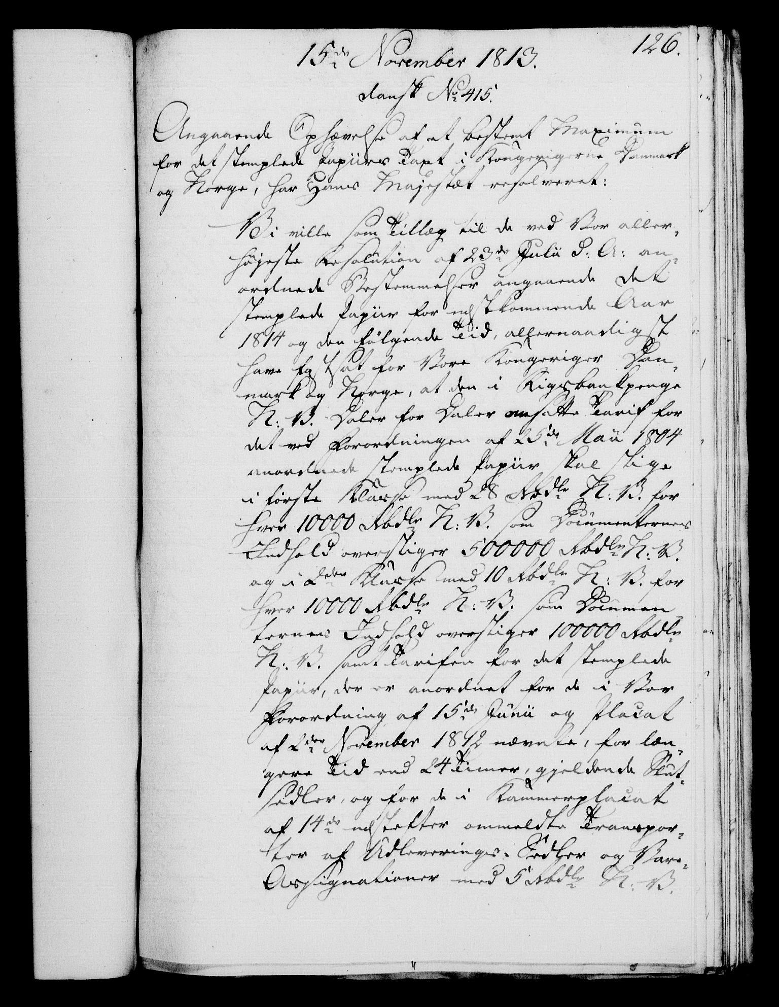 RA, Rentekammeret, Kammerkanselliet, G/Gf/Gfa/L0095: Norsk relasjons- og resolusjonsprotokoll (merket RK 52.95), 1813-1814, s. 515