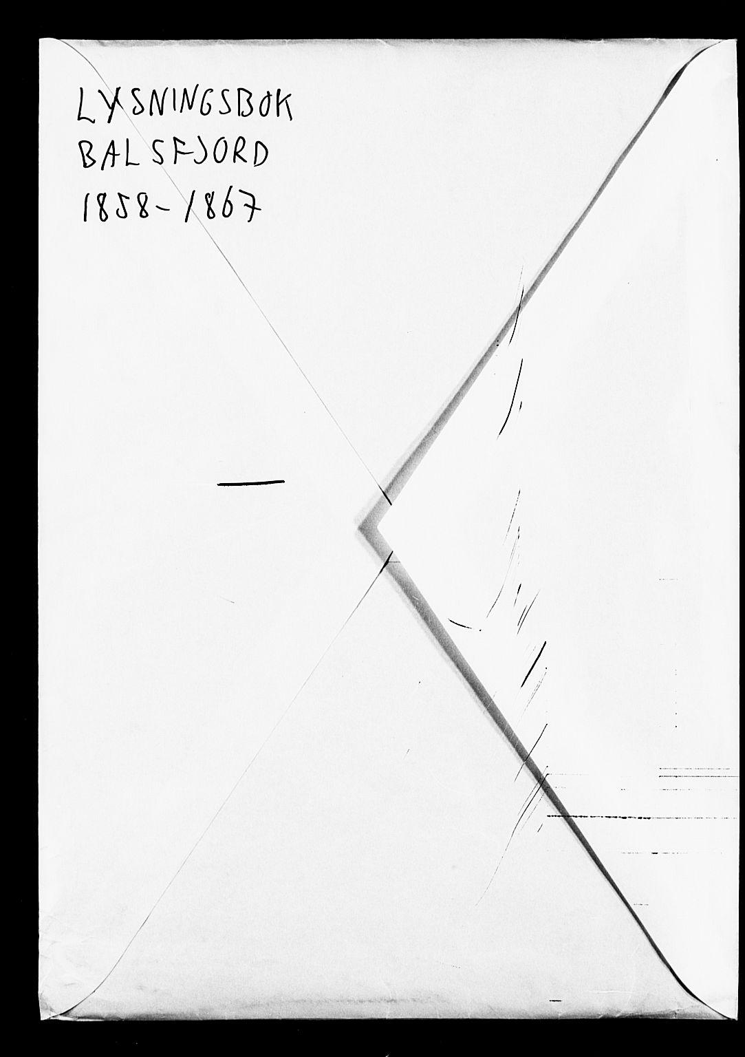 SATØ, Balsfjord sokneprestembete, Lysningsprotokoll nr. 28, 1858-1867