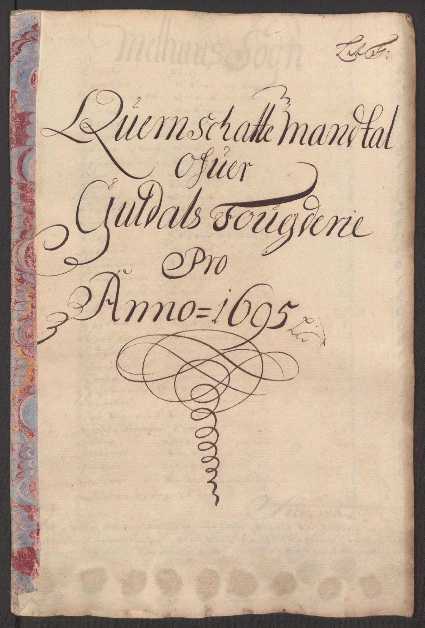 RA, Rentekammeret inntil 1814, Reviderte regnskaper, Fogderegnskap, R60/L3945: Fogderegnskap Orkdal og Gauldal, 1695, s. 346