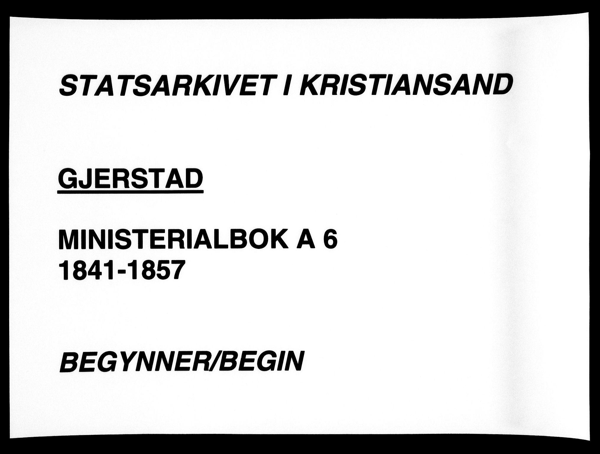 SAK, Gjerstad sokneprestkontor, F/Fa/Faa/L0006: Ministerialbok nr. A 6, 1841-1857
