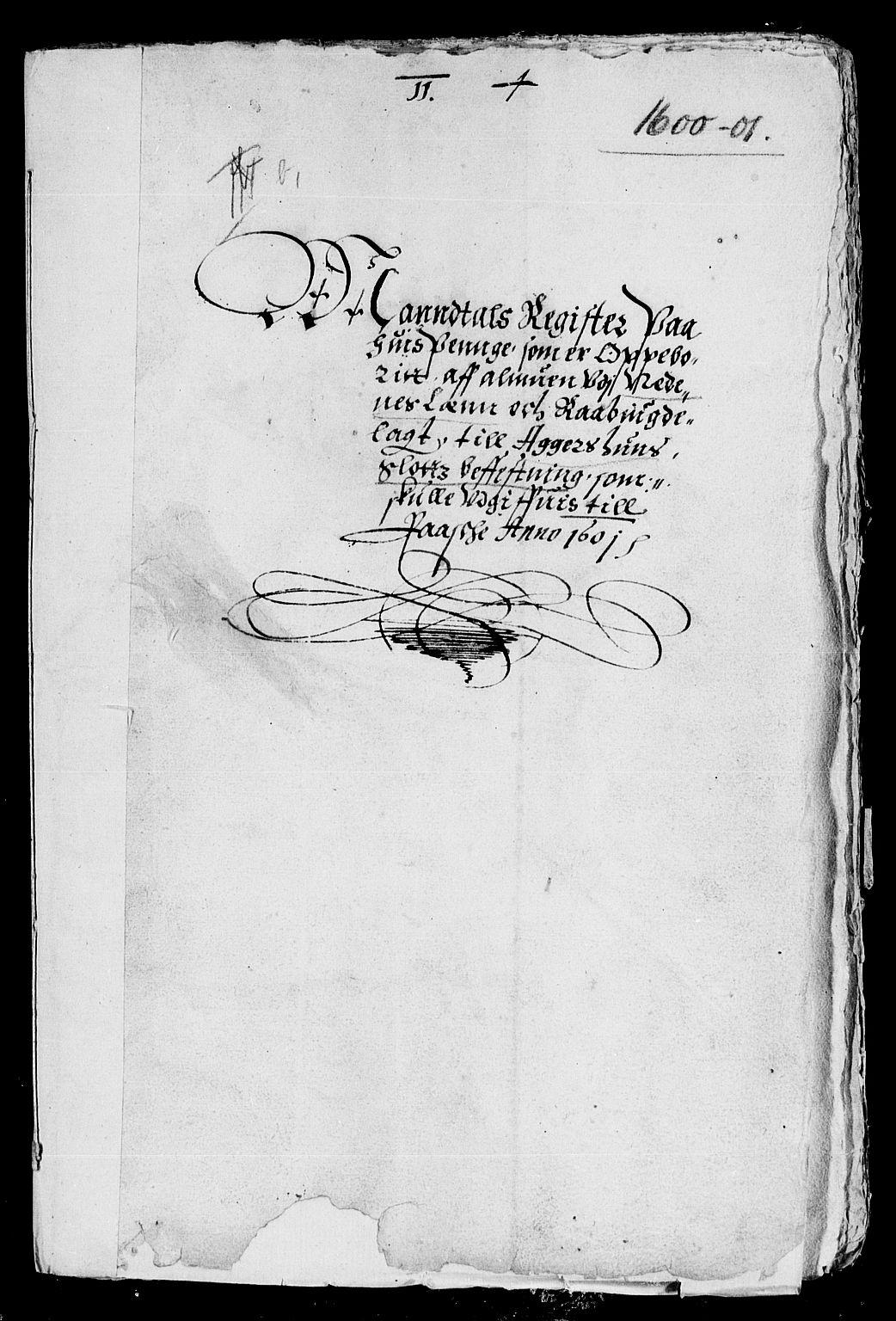 RA, Rentekammeret inntil 1814, Reviderte regnskaper, Lensregnskaper, R/Rb/Rba/L0014: Akershus len, 1601-1603