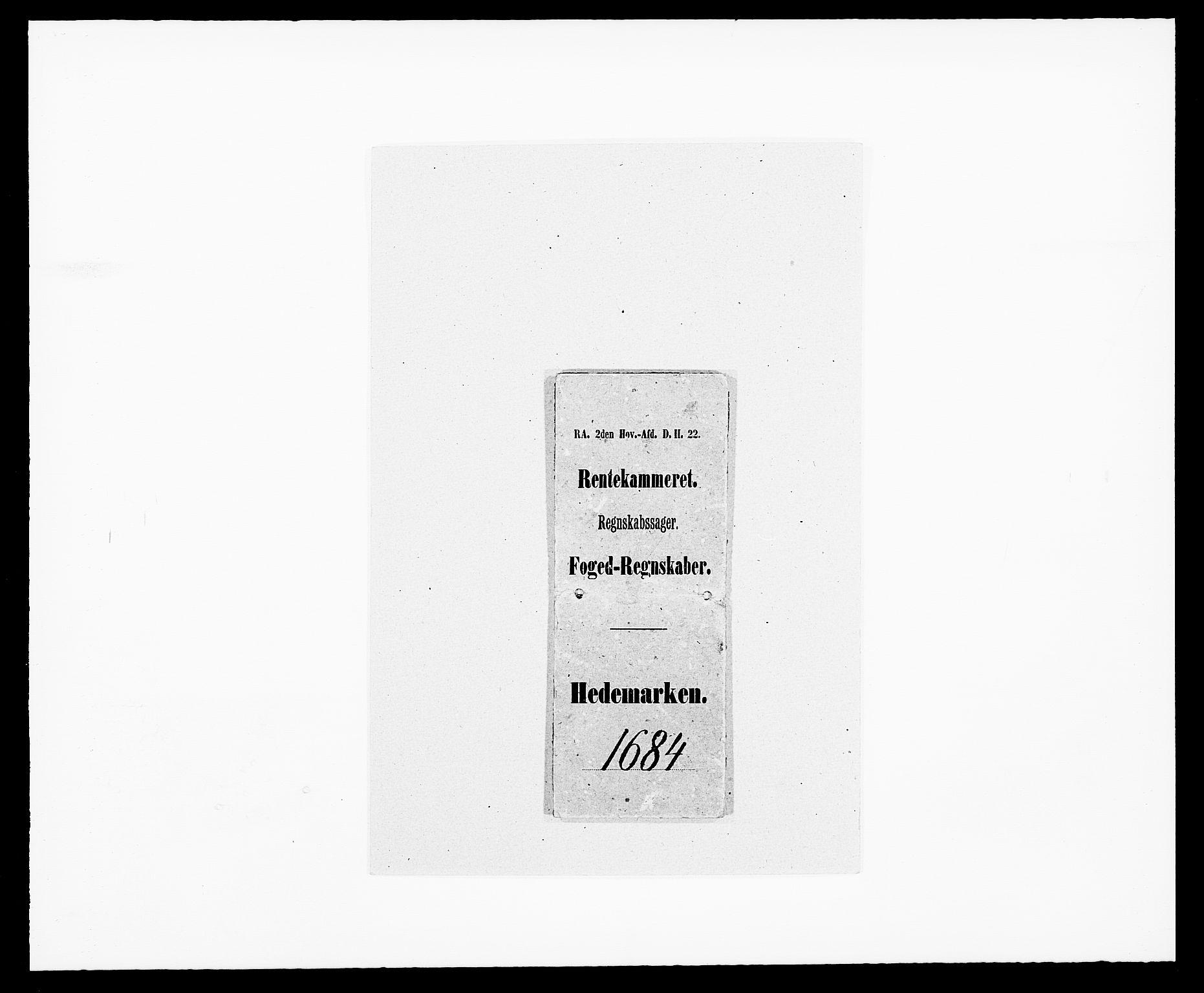 RA, Rentekammeret inntil 1814, Reviderte regnskaper, Fogderegnskap, R16/L1025: Fogderegnskap Hedmark, 1684, s. 1