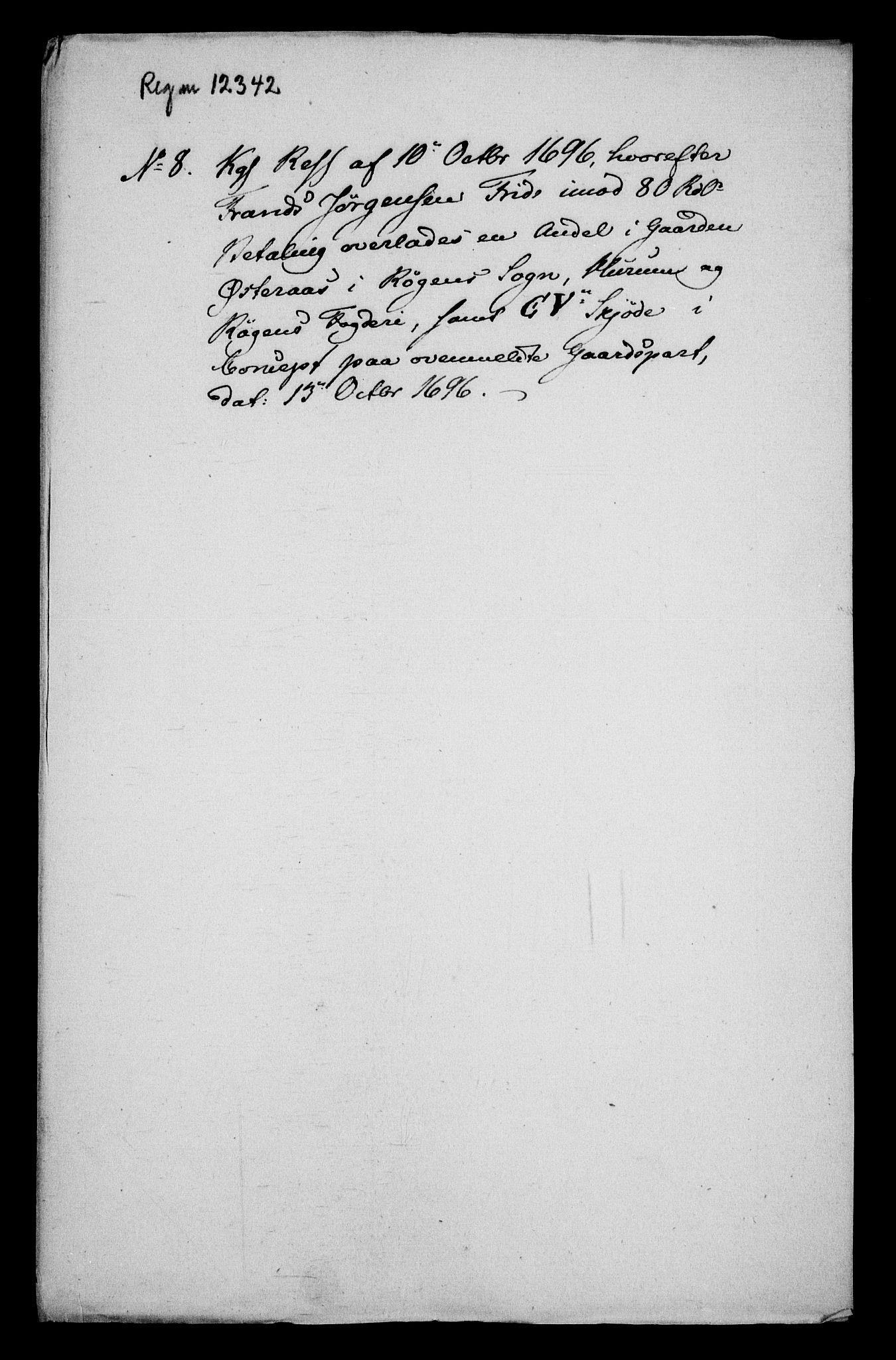 RA, Rentekammeret inntil 1814, Realistisk ordnet avdeling, On/L0013: [Jj 14]: Forskjellige dokumenter om krongodset i Norge, 1672-1722, s. 291