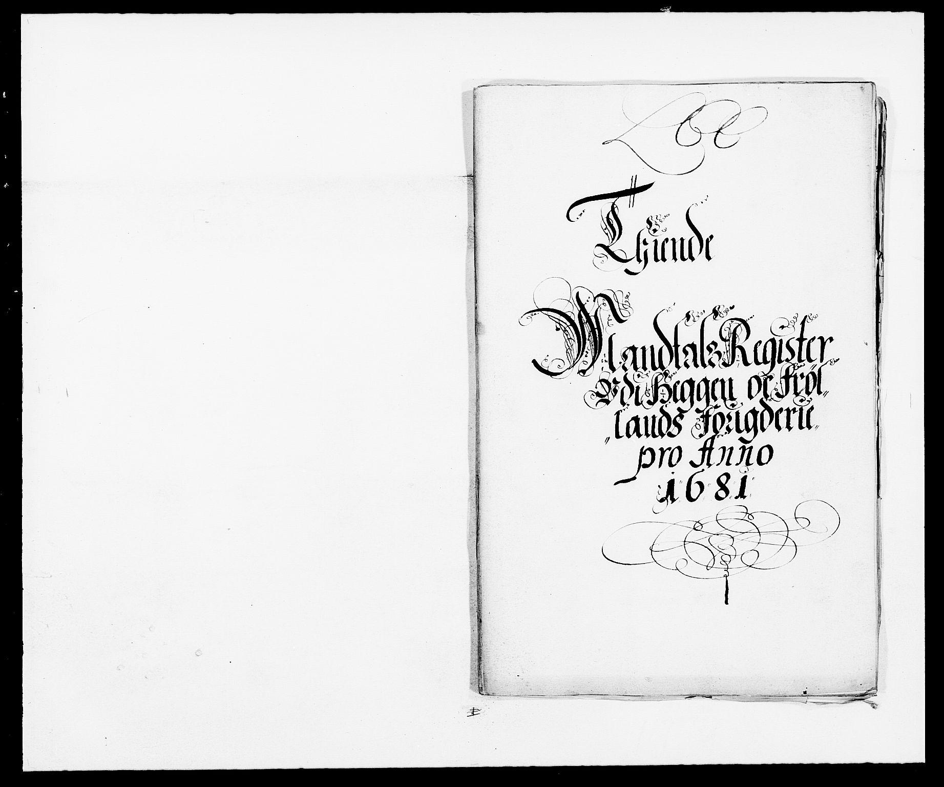 RA, Rentekammeret inntil 1814, Reviderte regnskaper, Fogderegnskap, R06/L0280: Fogderegnskap Heggen og Frøland, 1681-1684, s. 75
