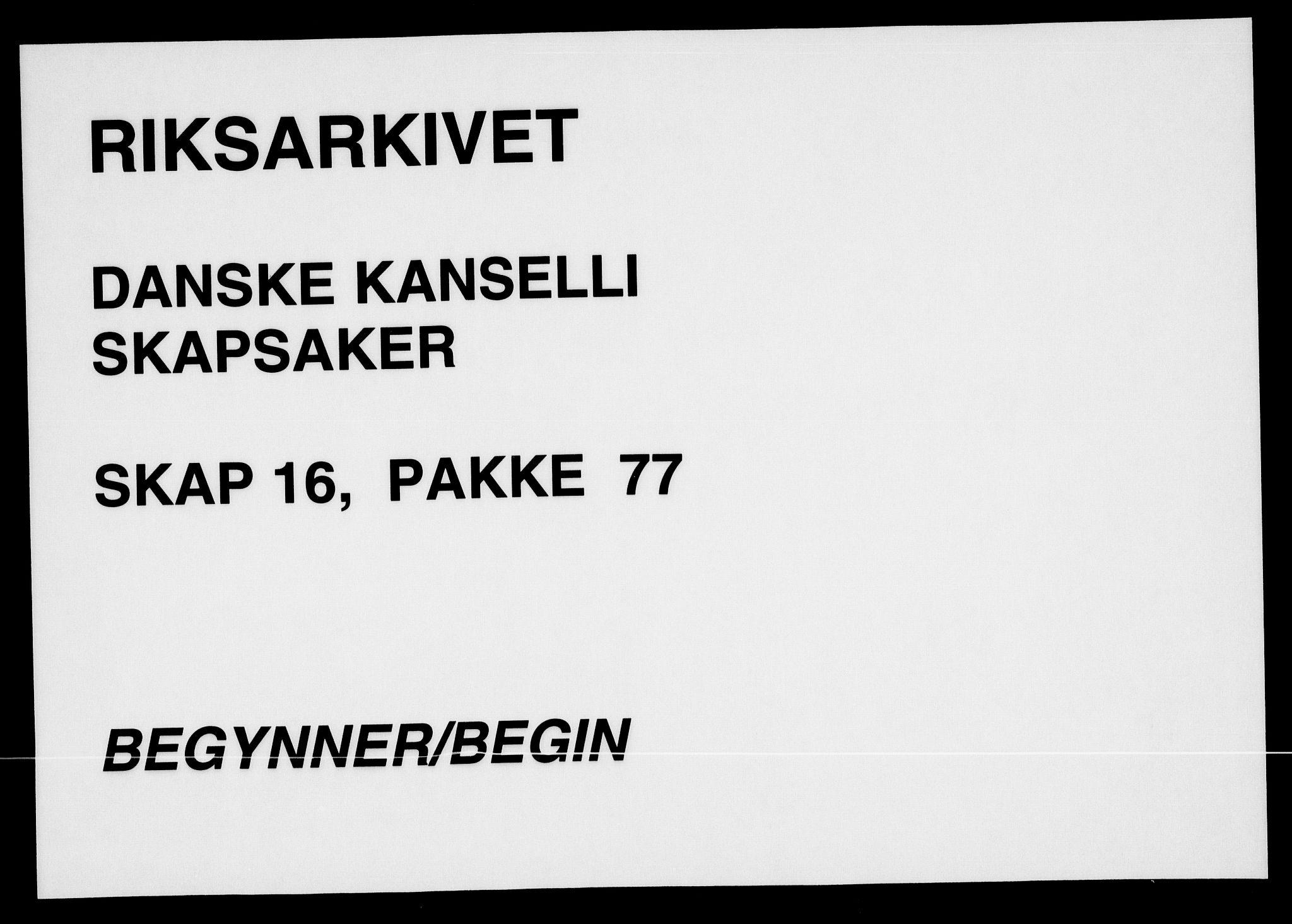 RA, Danske Kanselli, Skapsaker, F/L0128: Skap 16, pakke 77-81, 1797-1804, s. 1