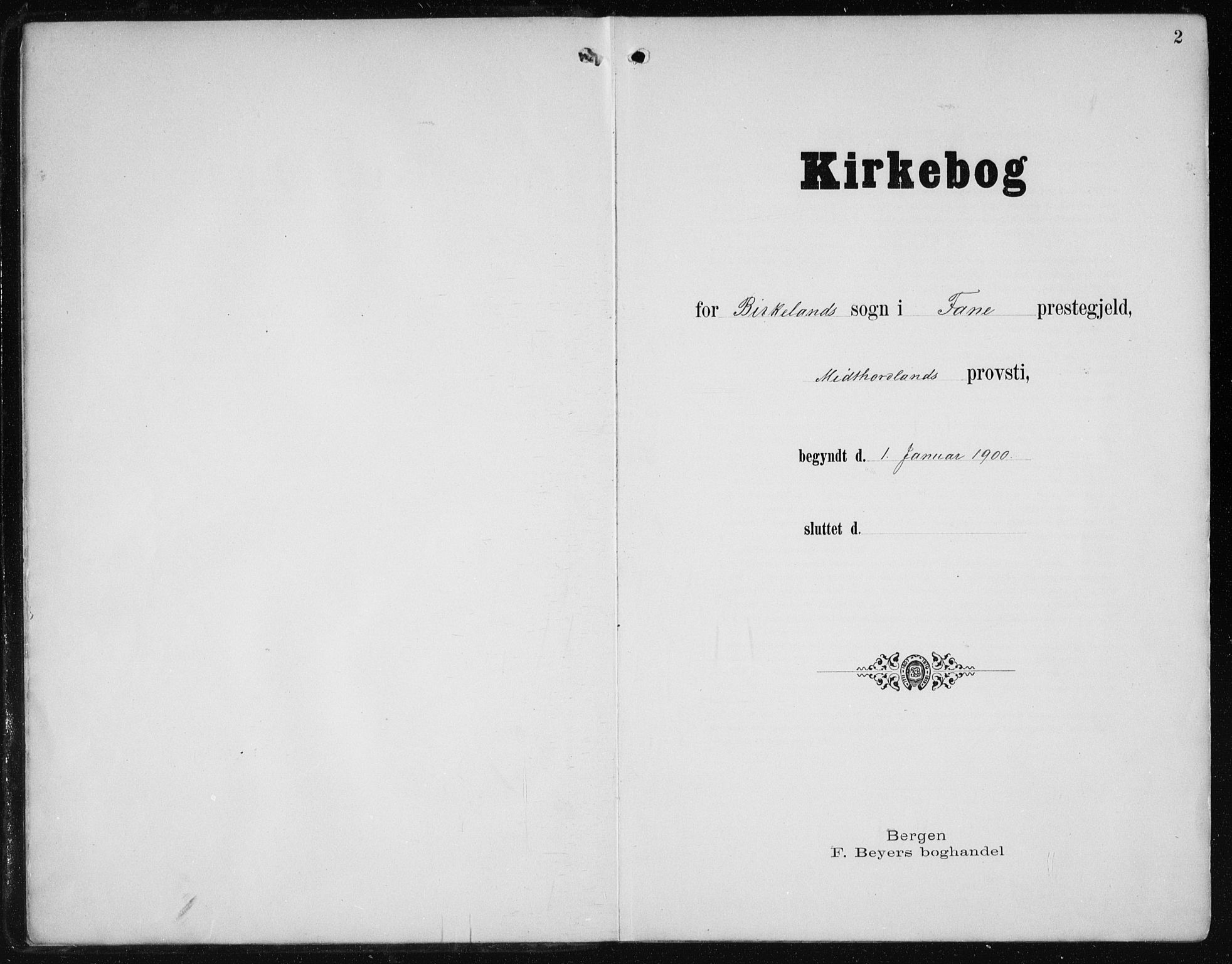 SAB, Fana Sokneprestembete, H/Haa/Haai/L0003: Ministerialbok nr. I 3, 1900-1912, s. 2