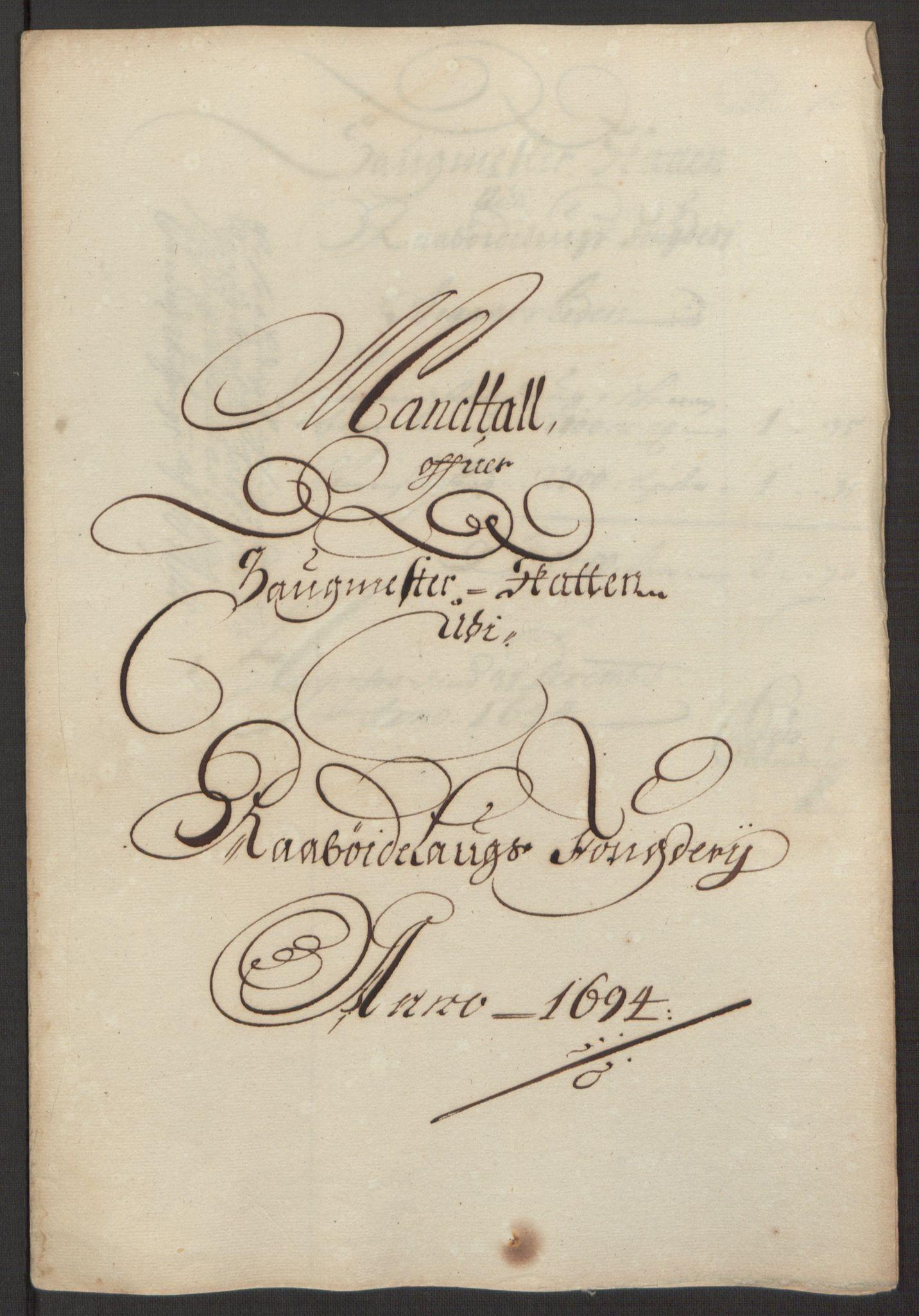 RA, Rentekammeret inntil 1814, Reviderte regnskaper, Fogderegnskap, R40/L2444: Fogderegnskap Råbyggelag, 1693-1696, s. 110