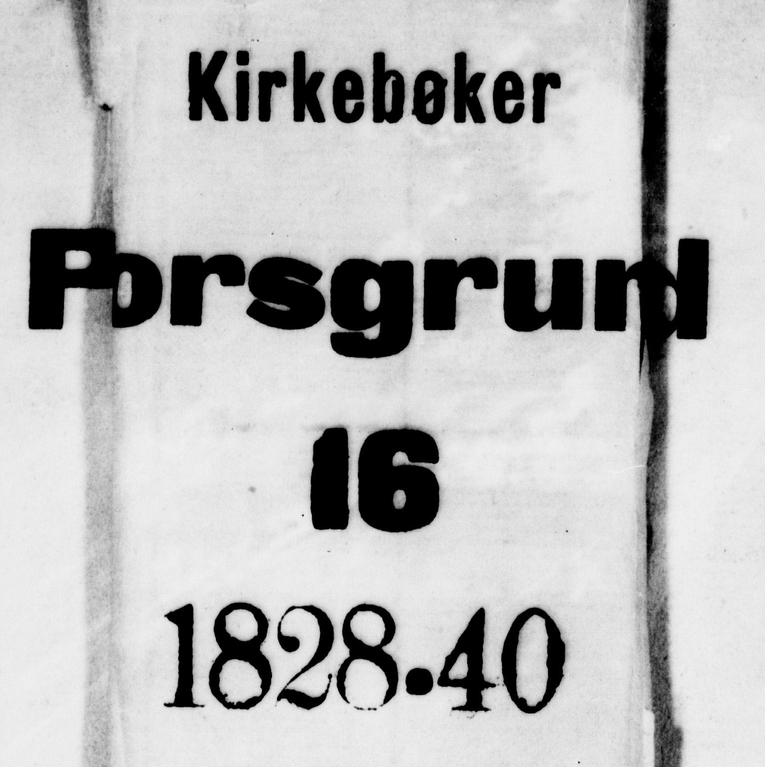 SAKO, Porsgrunn kirkebøker , F/Fa/L0005: Ministerialbok nr. 5, 1828-1840