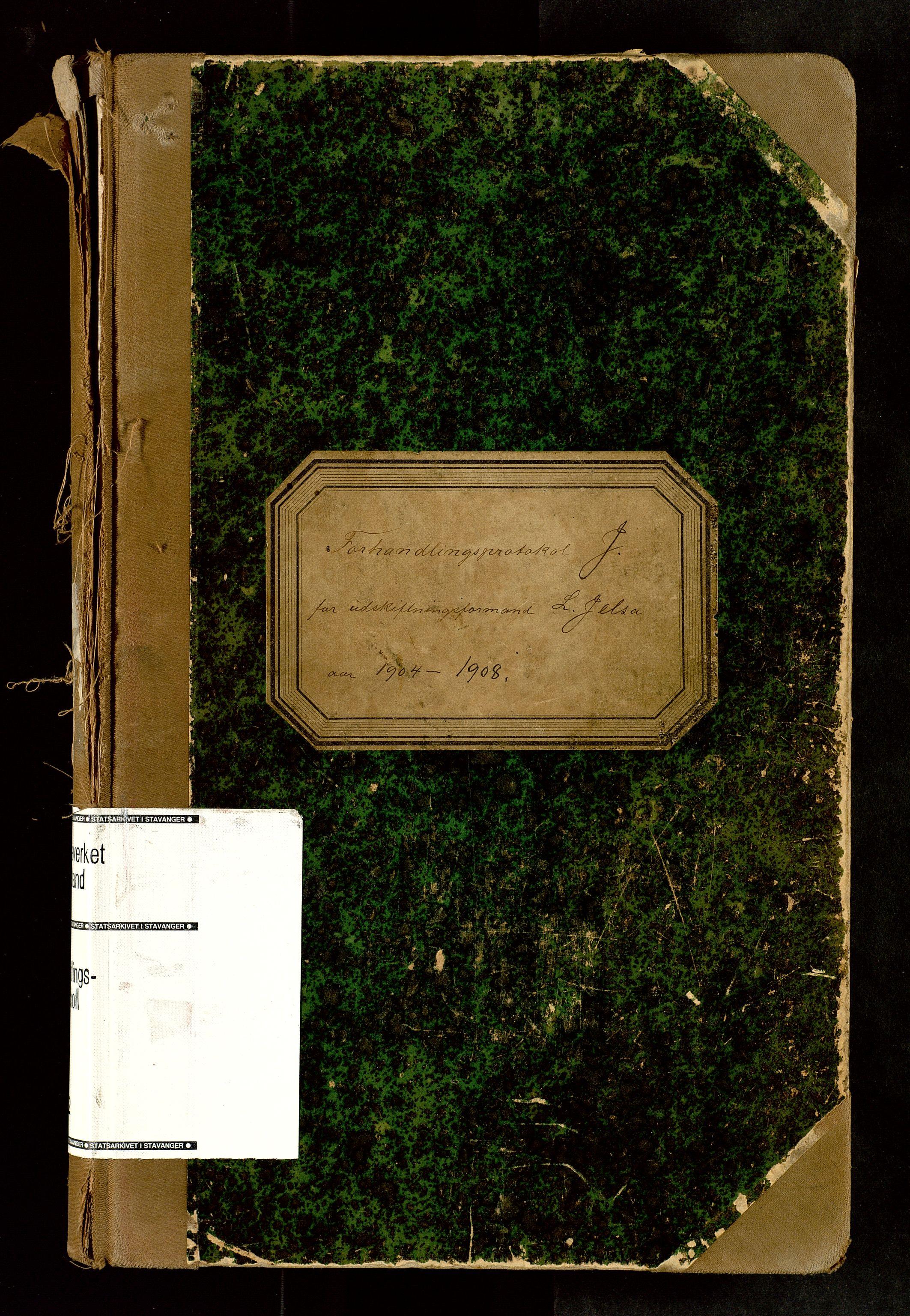 SAST, Rogaland jordskifterett, Oa/L0062: Forhandlingsprotokoll, 1904-1908