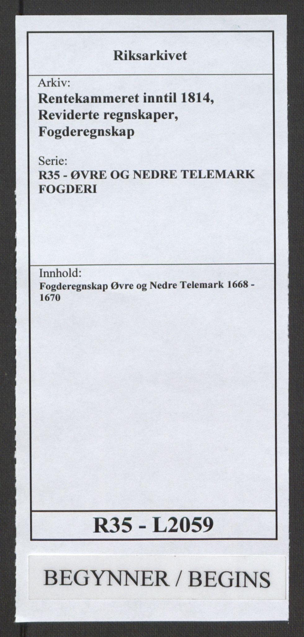 RA, Rentekammeret inntil 1814, Reviderte regnskaper, Fogderegnskap, R35/L2059: Fogderegnskap Øvre og Nedre Telemark, 1668-1670, s. 1