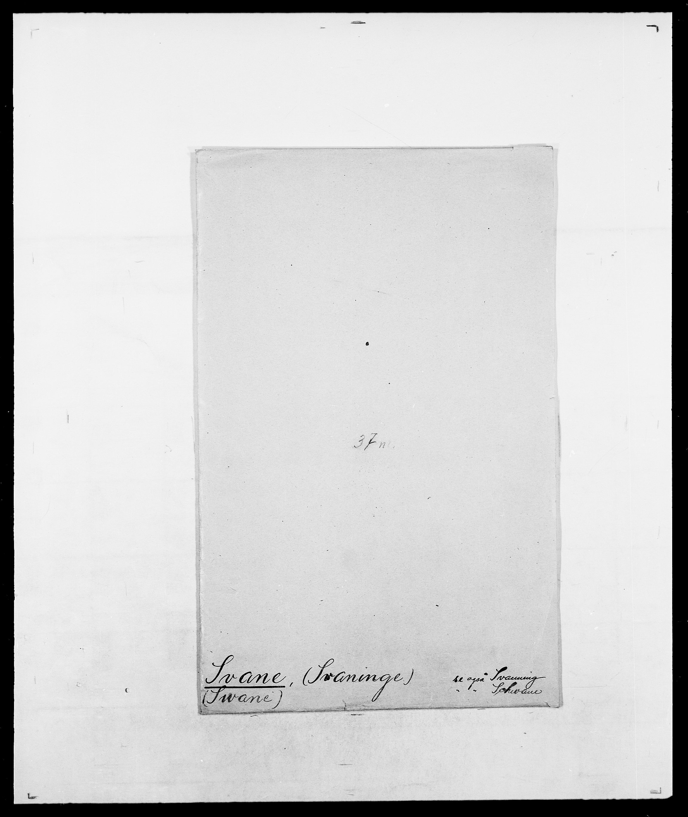 SAO, Delgobe, Charles Antoine - samling, D/Da/L0037: Steen, Sthen, Stein - Svare, Svanige, Svanne, se også Svanning og Schwane, s. 978