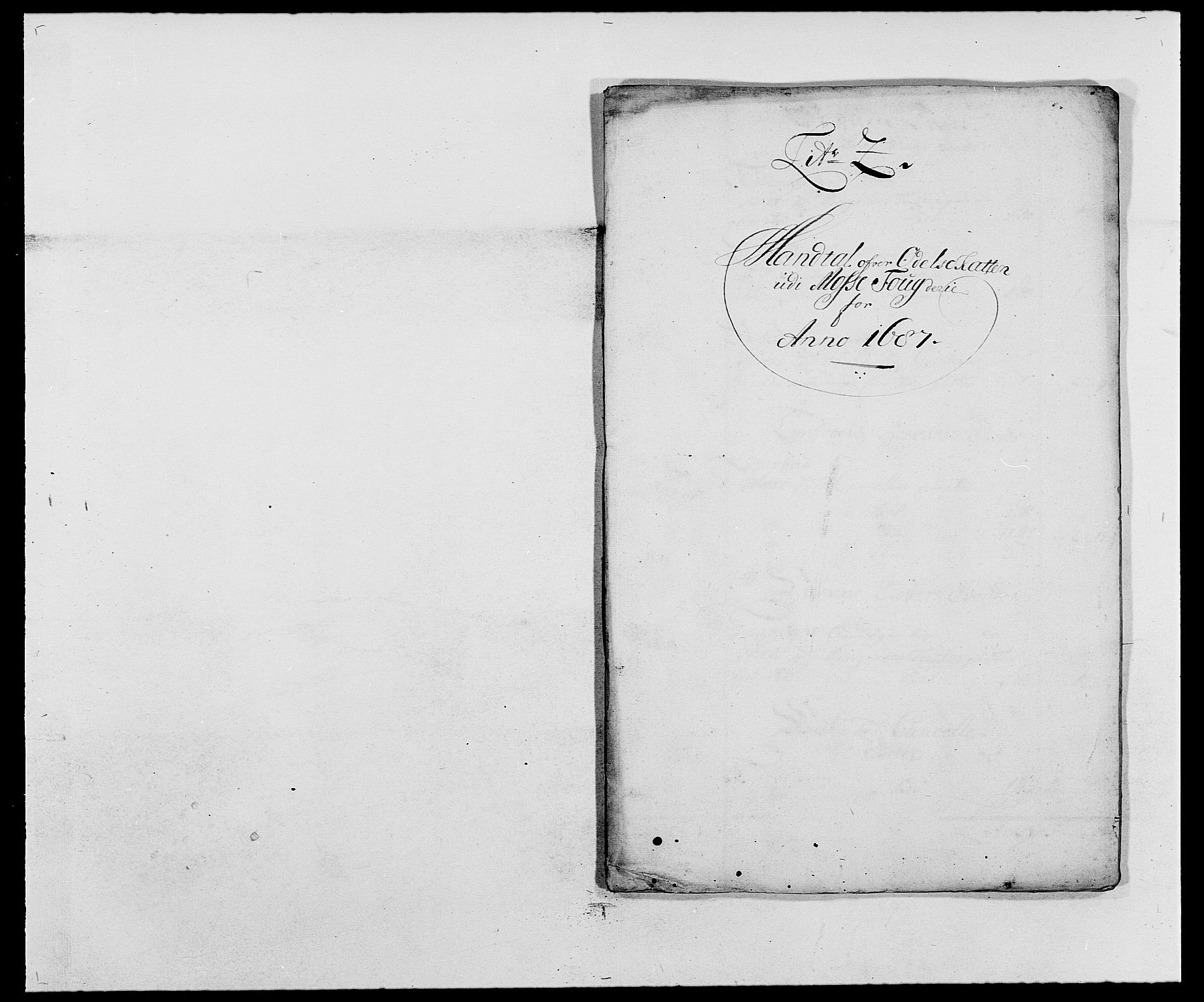 RA, Rentekammeret inntil 1814, Reviderte regnskaper, Fogderegnskap, R02/L0105: Fogderegnskap Moss og Verne kloster, 1685-1687, s. 364