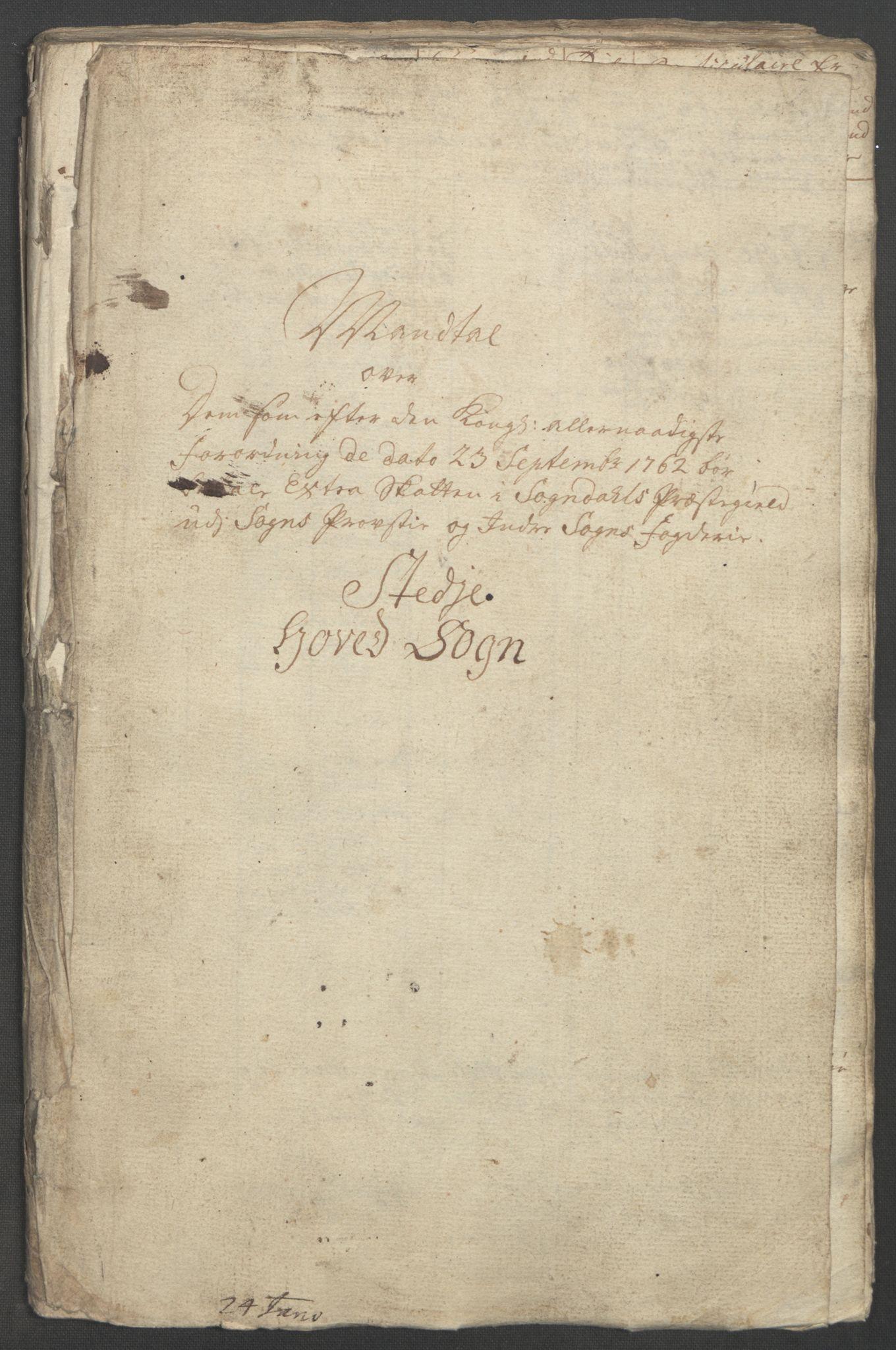 RA, Rentekammeret inntil 1814, Reviderte regnskaper, Fogderegnskap, R52/L3418: Ekstraskatten Sogn, 1762-1769, s. 6