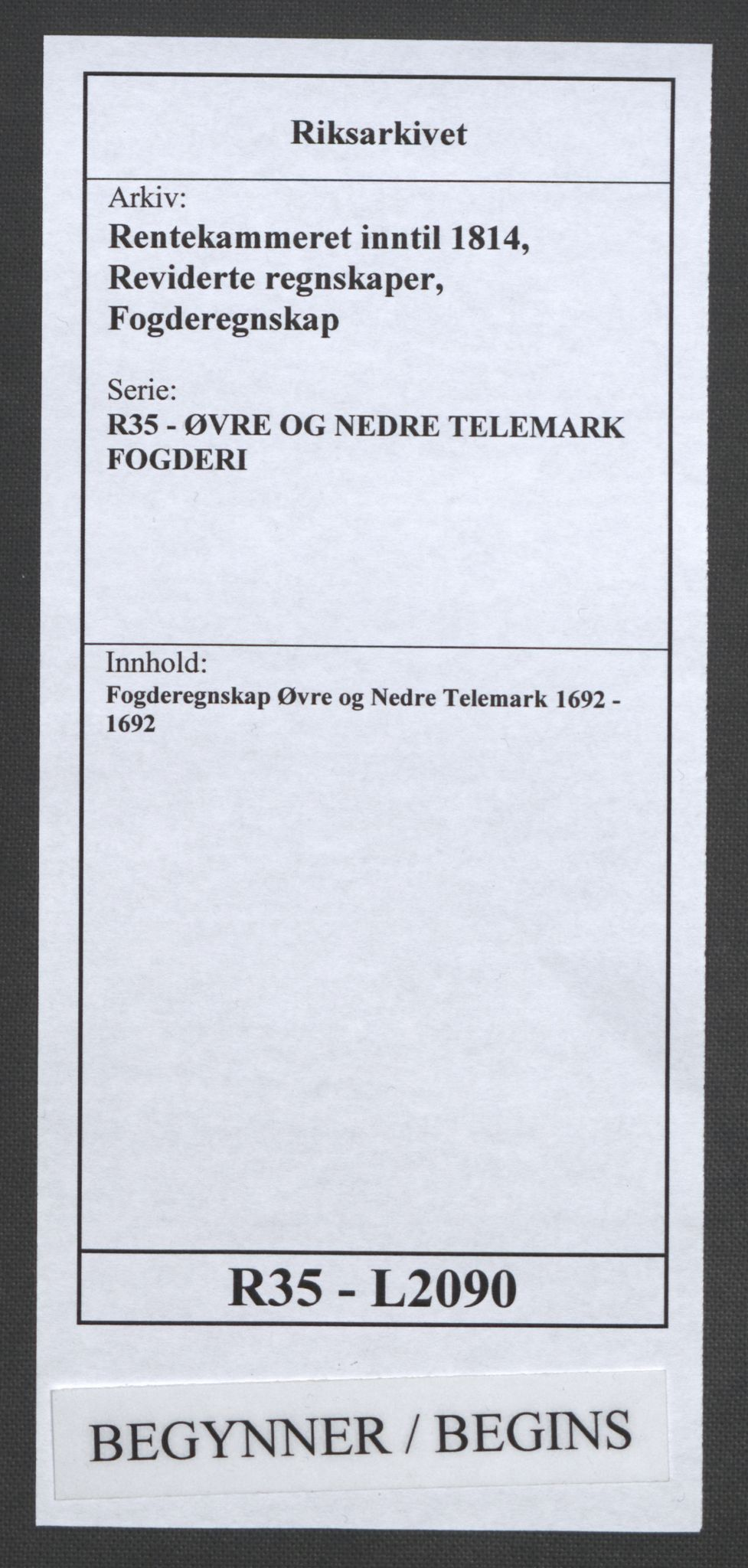 RA, Rentekammeret inntil 1814, Reviderte regnskaper, Fogderegnskap, R35/L2090: Fogderegnskap Øvre og Nedre Telemark, 1692, s. 1