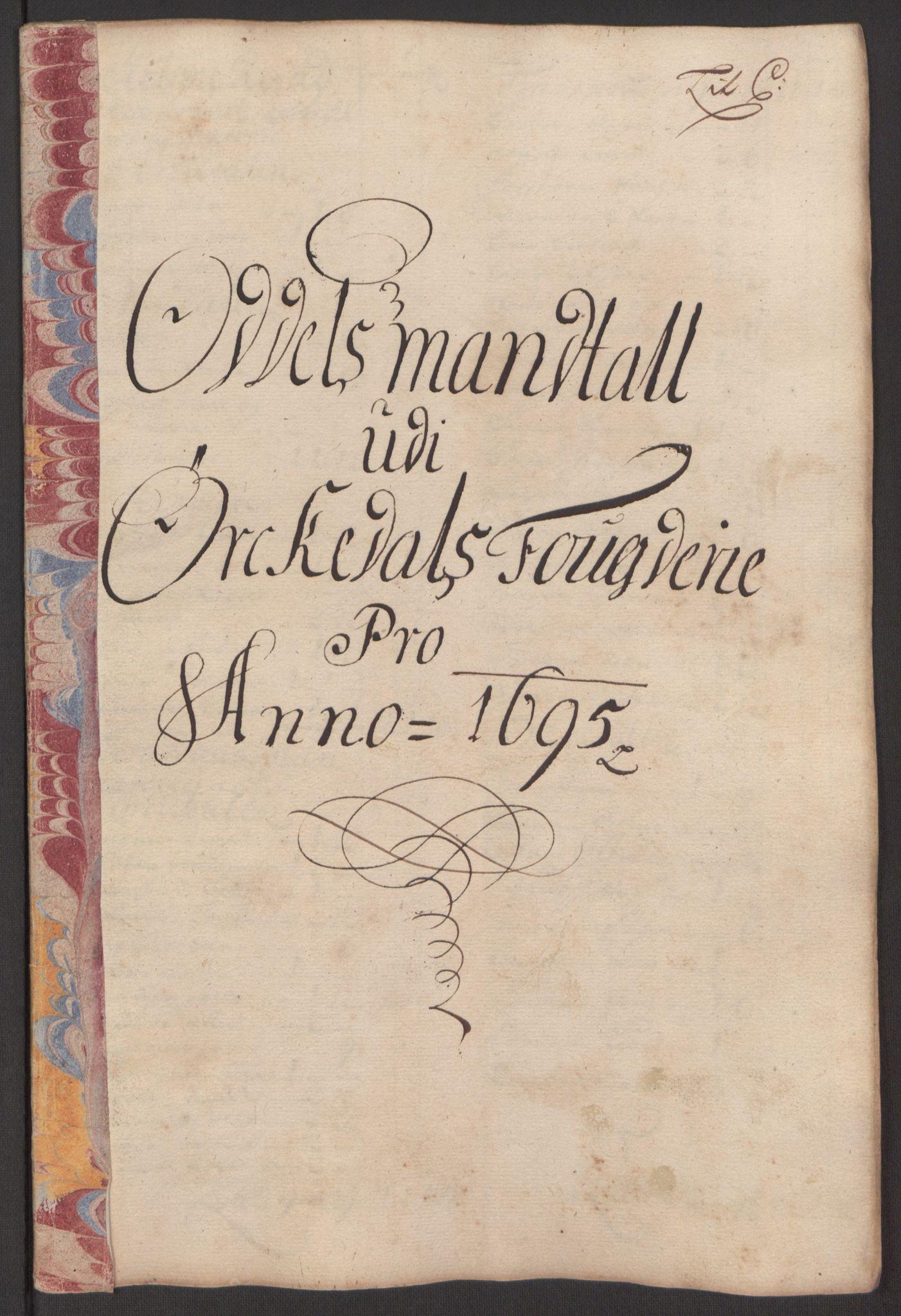 RA, Rentekammeret inntil 1814, Reviderte regnskaper, Fogderegnskap, R60/L3945: Fogderegnskap Orkdal og Gauldal, 1695, s. 122