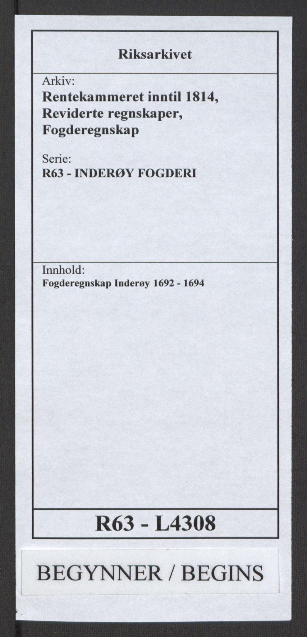 RA, Rentekammeret inntil 1814, Reviderte regnskaper, Fogderegnskap, R63/L4308: Fogderegnskap Inderøy, 1692-1694, s. 1