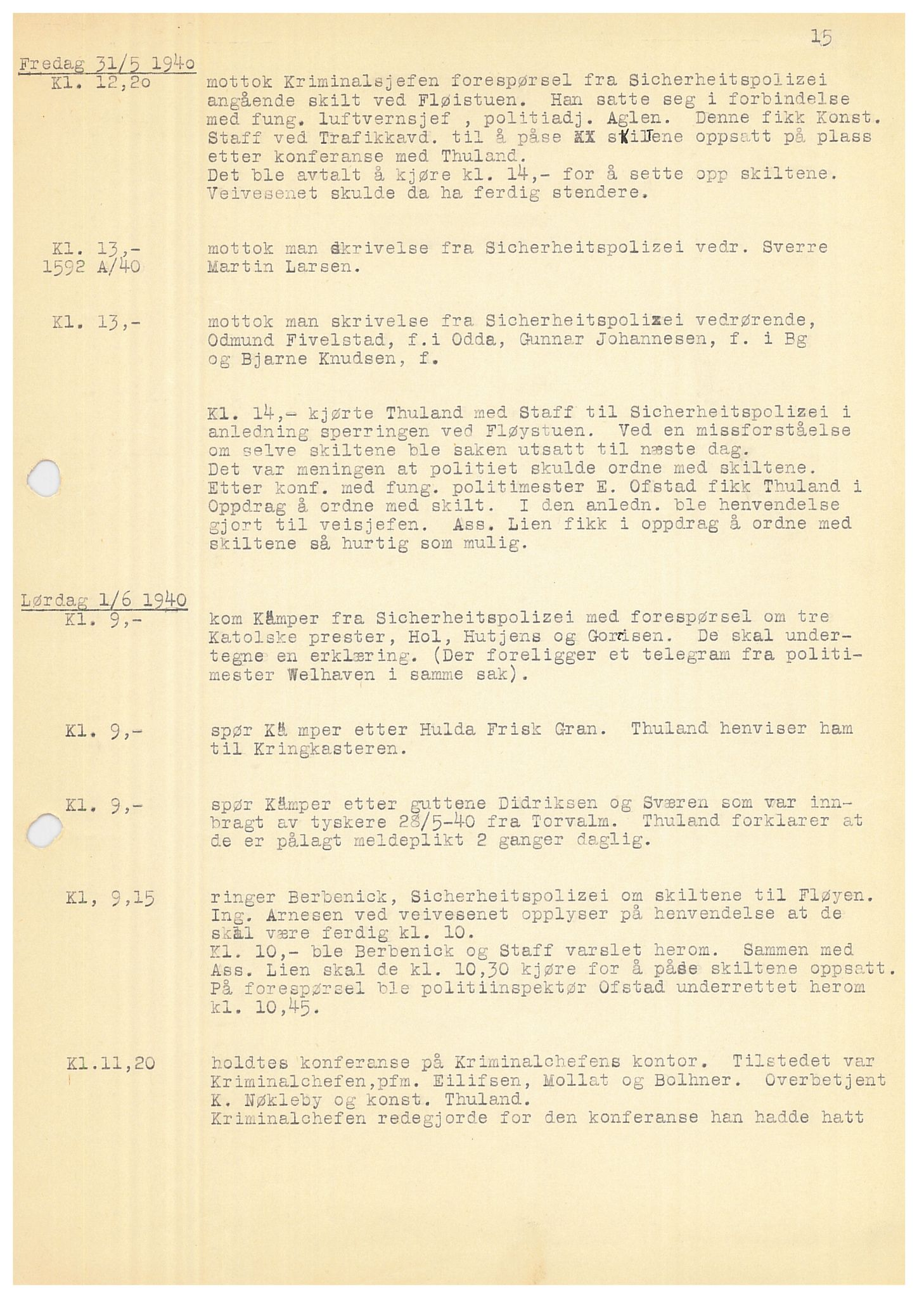 SAB, Bergen politidistrikt, Y/Ye/L0001: Avskrift av krigsdagbok av Dankert Thuland, 1940-1941, s. 15