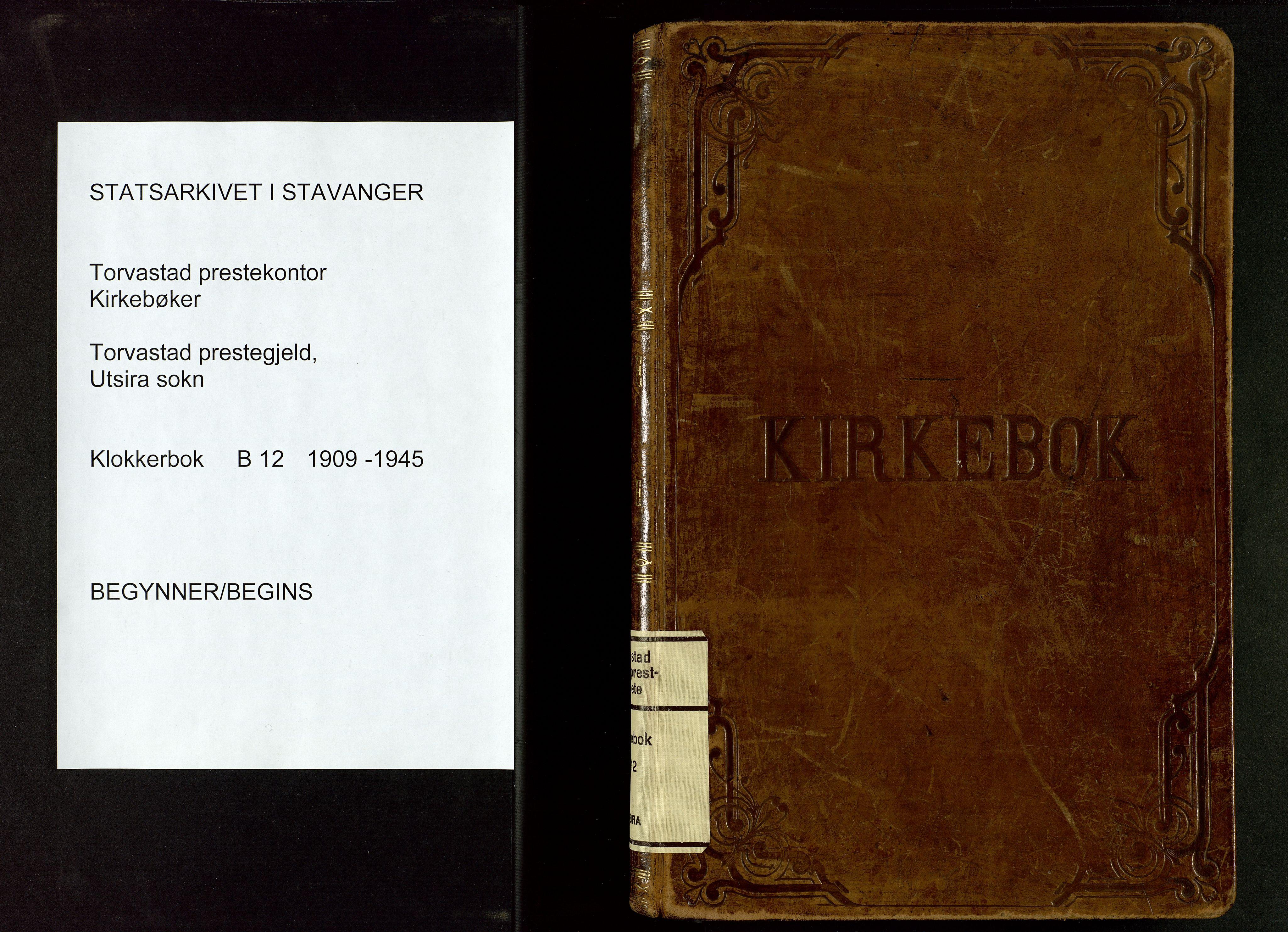 SAST, Torvastad sokneprestkontor, H/Ha/Hab/L0012: Klokkerbok nr. B 12, 1909-1945