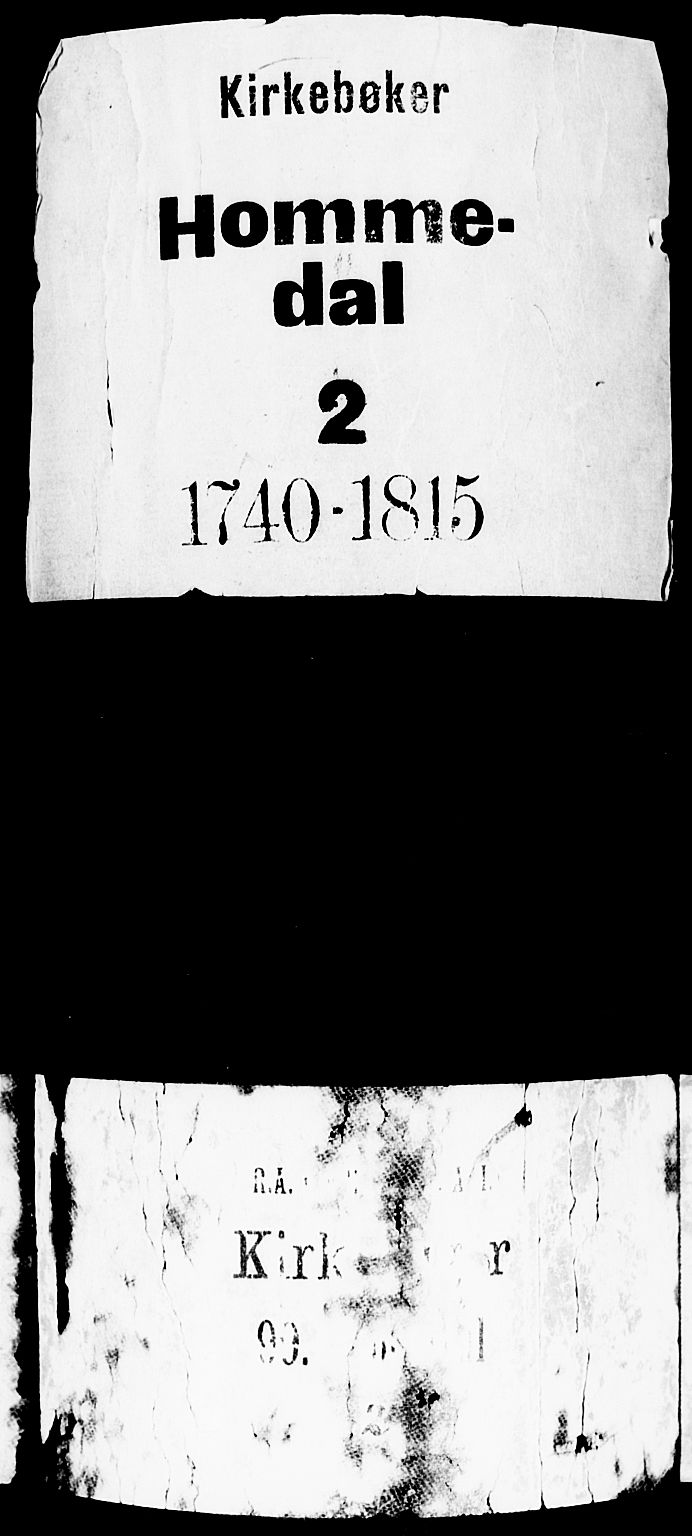 SAK, Hommedal sokneprestkontor, F/Fa/Fab/L0002: Ministerialbok nr. A 2 /3, 1740-1821