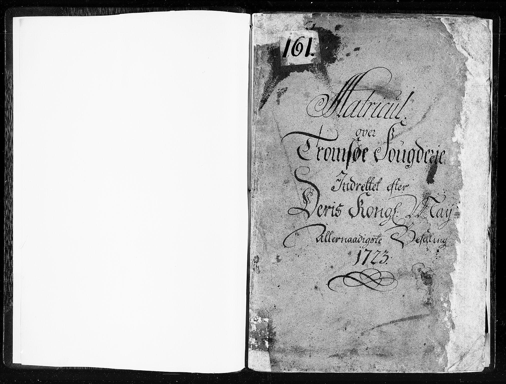 RA, Rentekammeret inntil 1814, Realistisk ordnet avdeling, N/Nb/Nbf/L0181: Troms matrikkelprotokoll, 1723, s. 1a