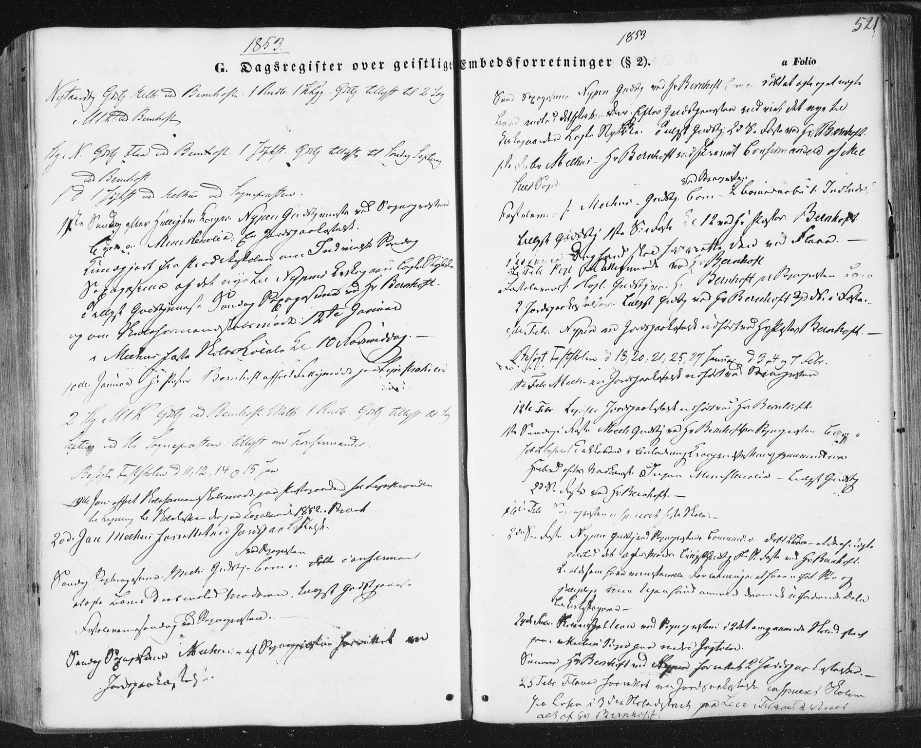 SAT, Ministerialprotokoller, klokkerbøker og fødselsregistre - Sør-Trøndelag, 691/L1076: Ministerialbok nr. 691A08, 1852-1861, s. 521