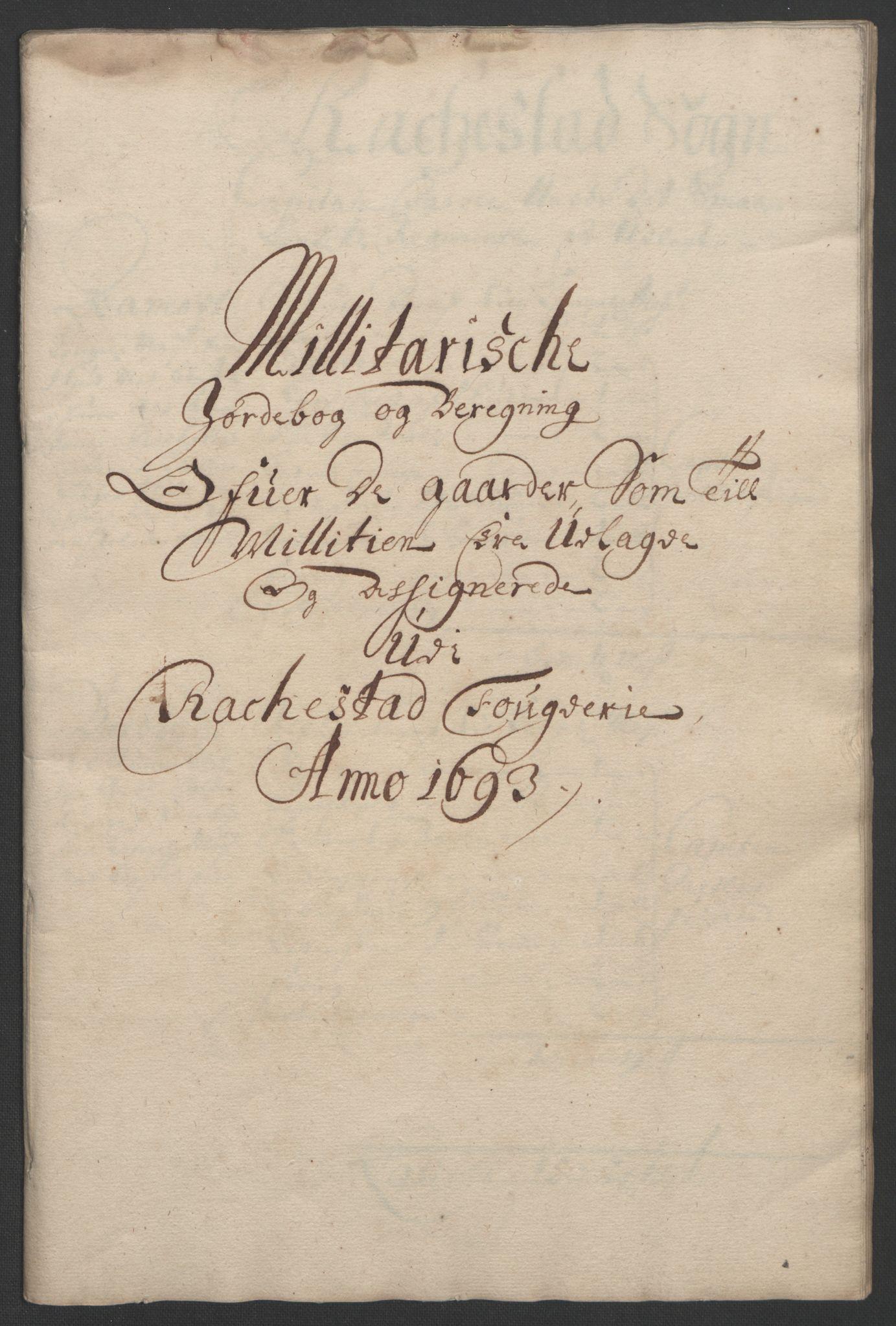 RA, Rentekammeret inntil 1814, Reviderte regnskaper, Fogderegnskap, R05/L0278: Fogderegnskap Rakkestad, 1691-1693, s. 494